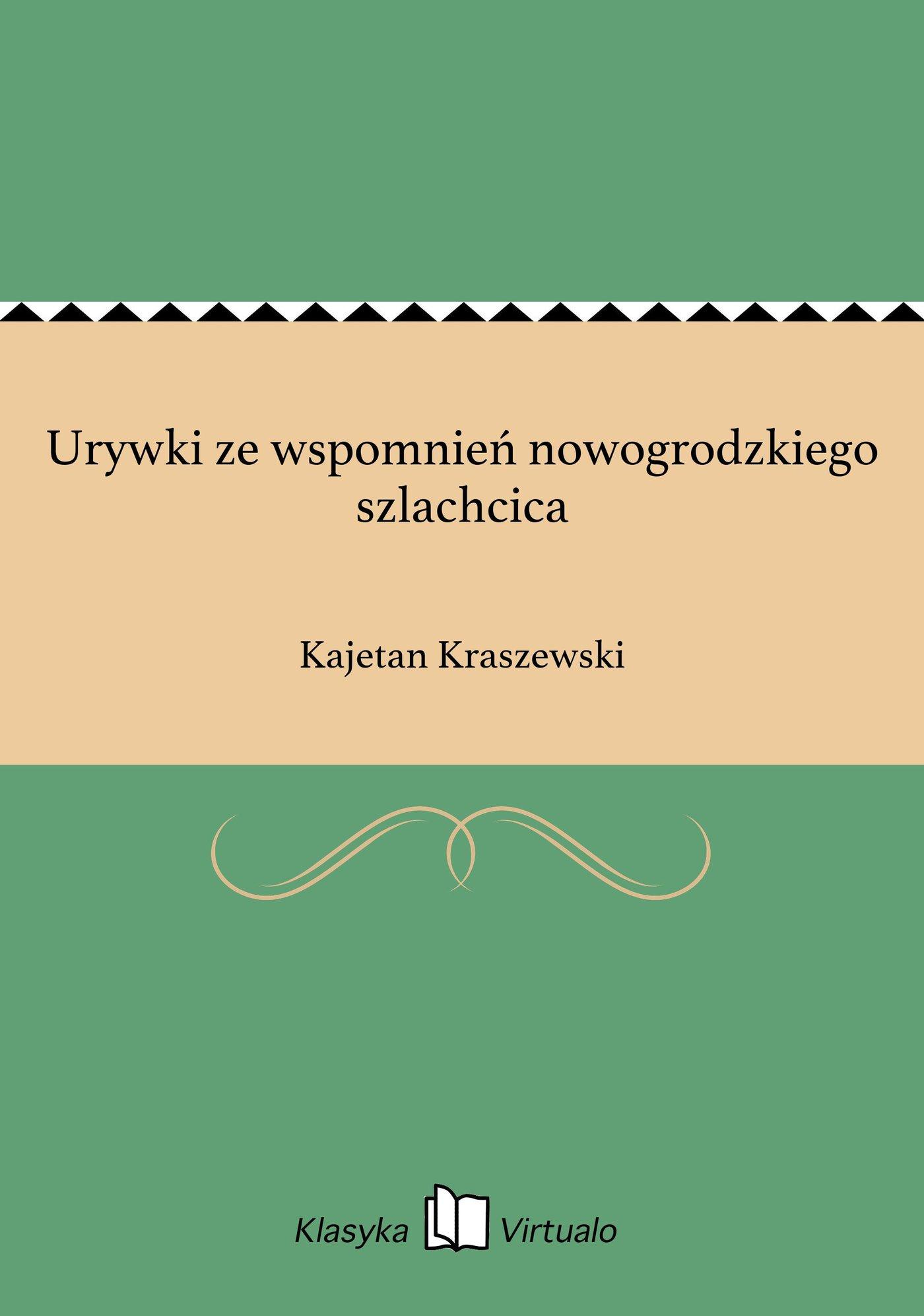 Urywki ze wspomnień nowogrodzkiego szlachcica - Ebook (Książka EPUB) do pobrania w formacie EPUB