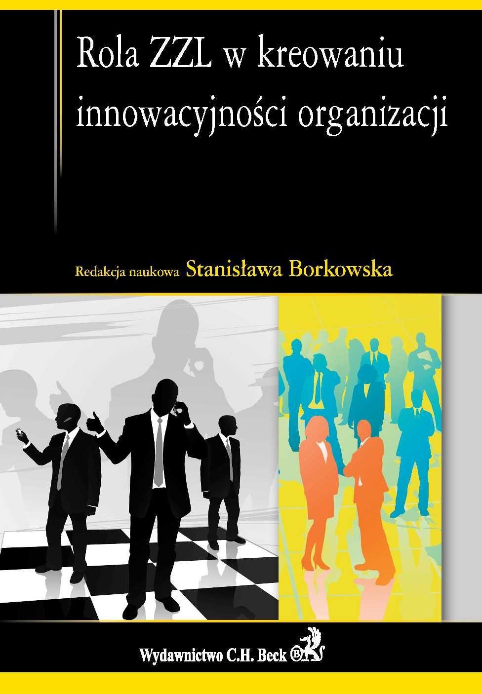 Rola ZZL w kreowaniu innowacyjności organizacji - Ebook (Książka PDF) do pobrania w formacie PDF