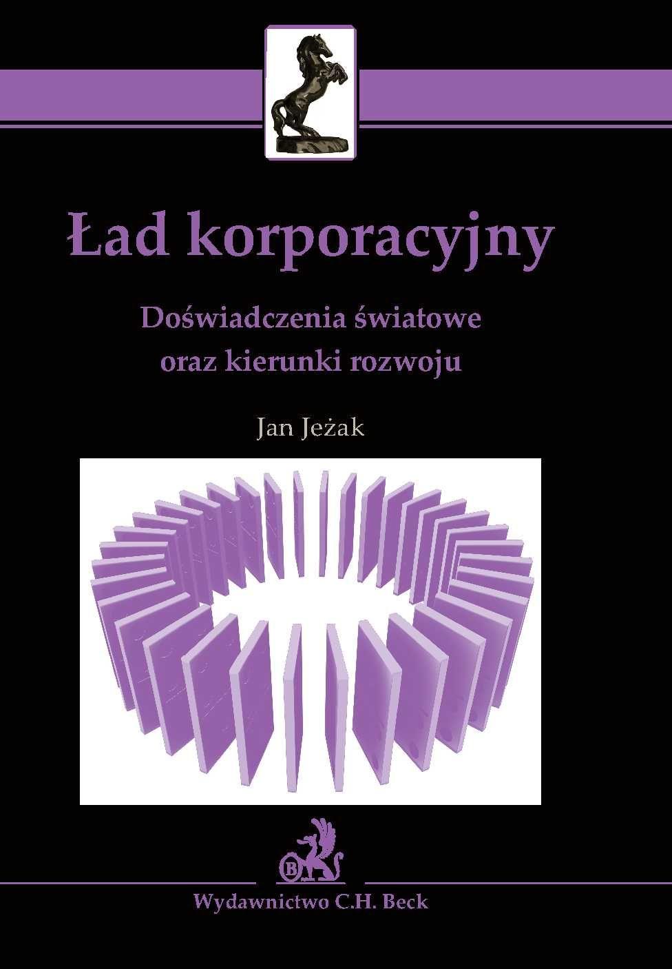 Ład korporacyjny. Doświadczenia światowe oraz kierunki rozwoju - Ebook (Książka PDF) do pobrania w formacie PDF