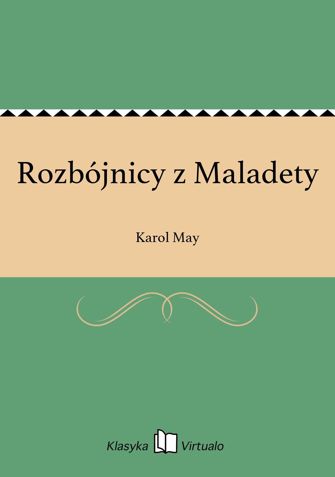 Rozbójnicy z Maladety - Ebook (Książka EPUB) do pobrania w formacie EPUB