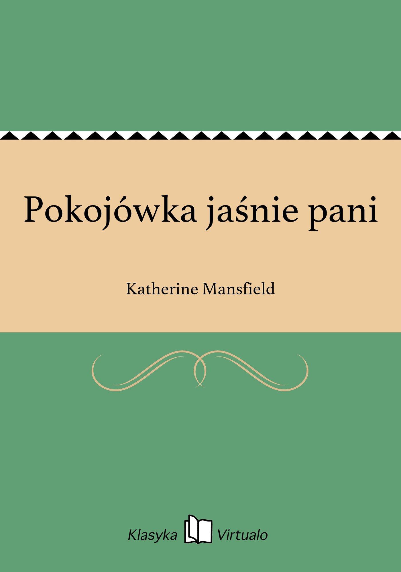 Pokojówka jaśnie pani - Ebook (Książka EPUB) do pobrania w formacie EPUB