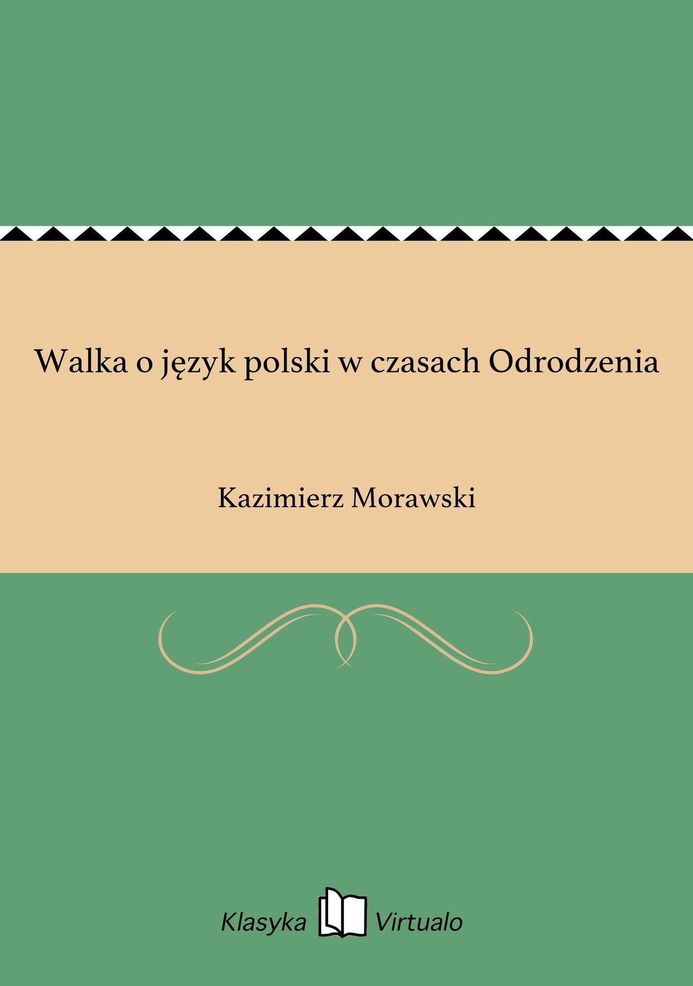 Walka o język polski w czasach Odrodzenia - Ebook (Książka EPUB) do pobrania w formacie EPUB