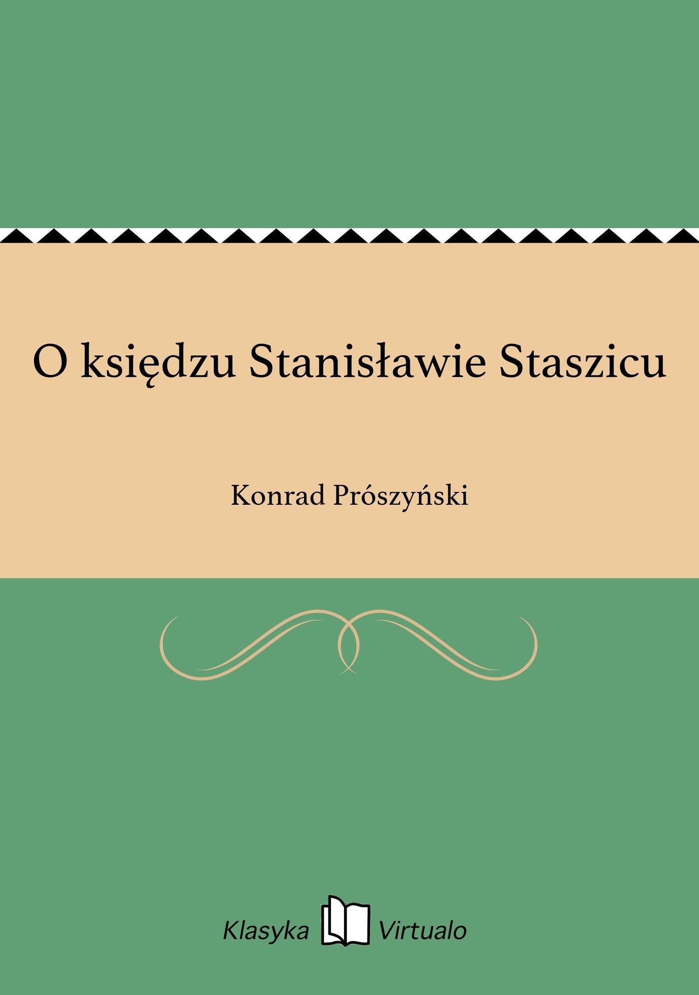 O księdzu Stanisławie Staszicu - Ebook (Książka EPUB) do pobrania w formacie EPUB