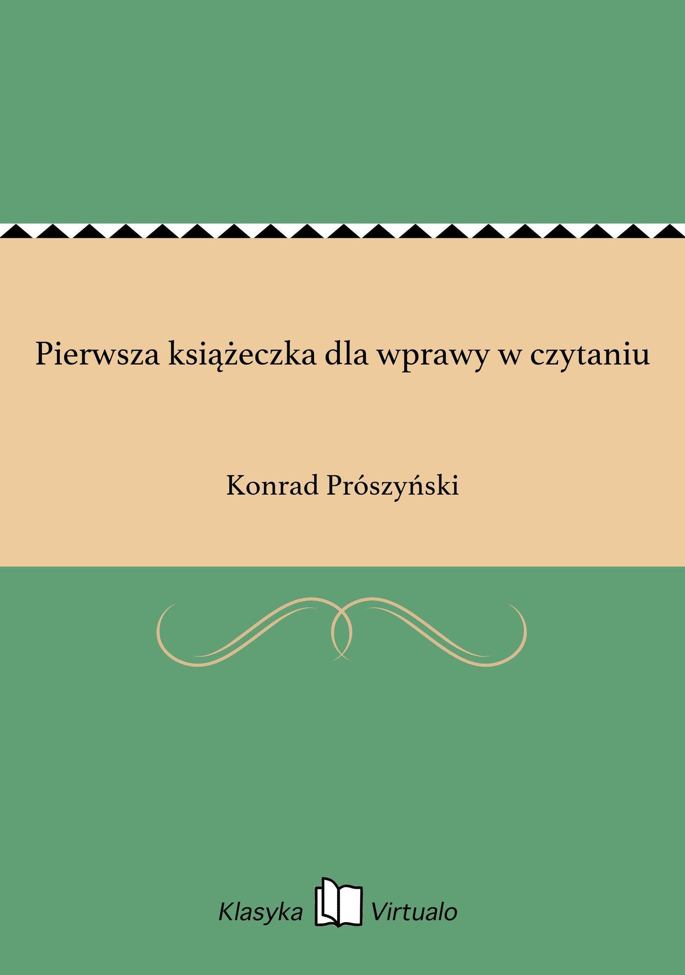 Pierwsza książeczka dla wprawy w czytaniu - Ebook (Książka EPUB) do pobrania w formacie EPUB