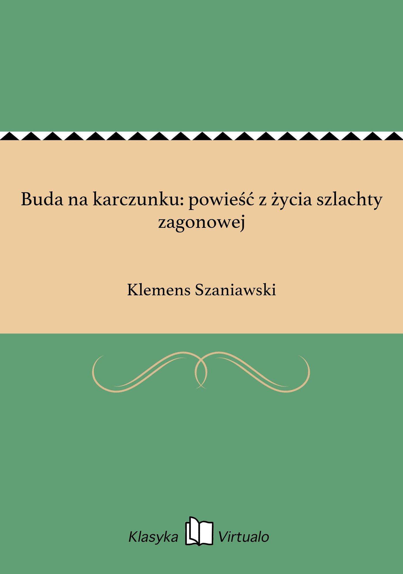 Buda na karczunku: powieść z życia szlachty zagonowej - Ebook (Książka EPUB) do pobrania w formacie EPUB