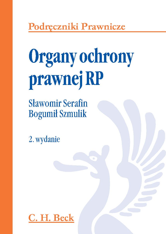 Organy ochrony prawnej RP - Ebook (Książka PDF) do pobrania w formacie PDF