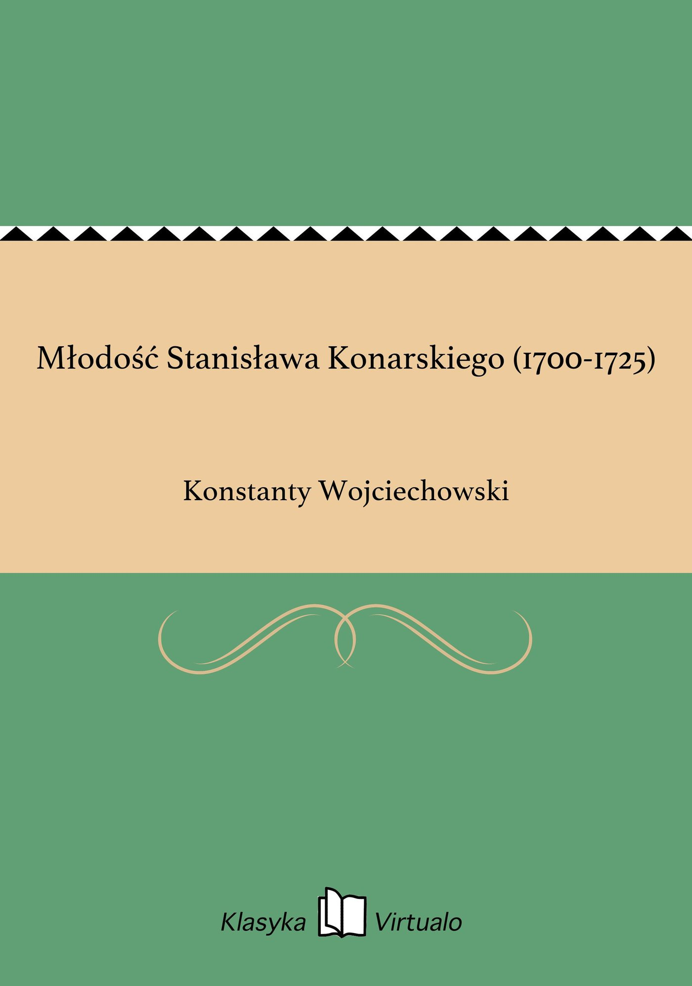 Młodość Stanisława Konarskiego (1700-1725) - Ebook (Książka EPUB) do pobrania w formacie EPUB