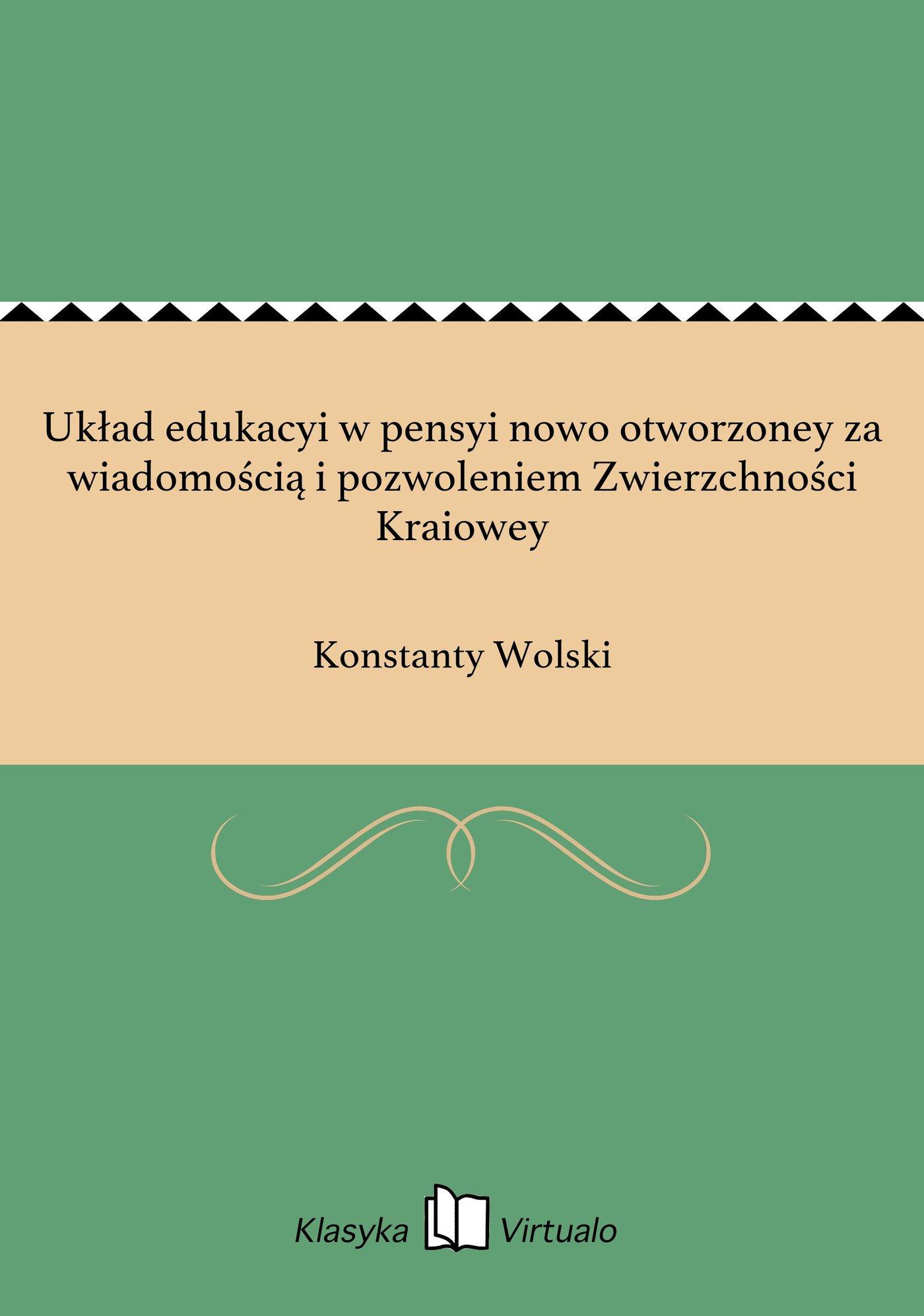 Układ edukacyi w pensyi nowo otworzoney za wiadomością i pozwoleniem Zwierzchności Kraiowey - Ebook (Książka EPUB) do pobrania w formacie EPUB