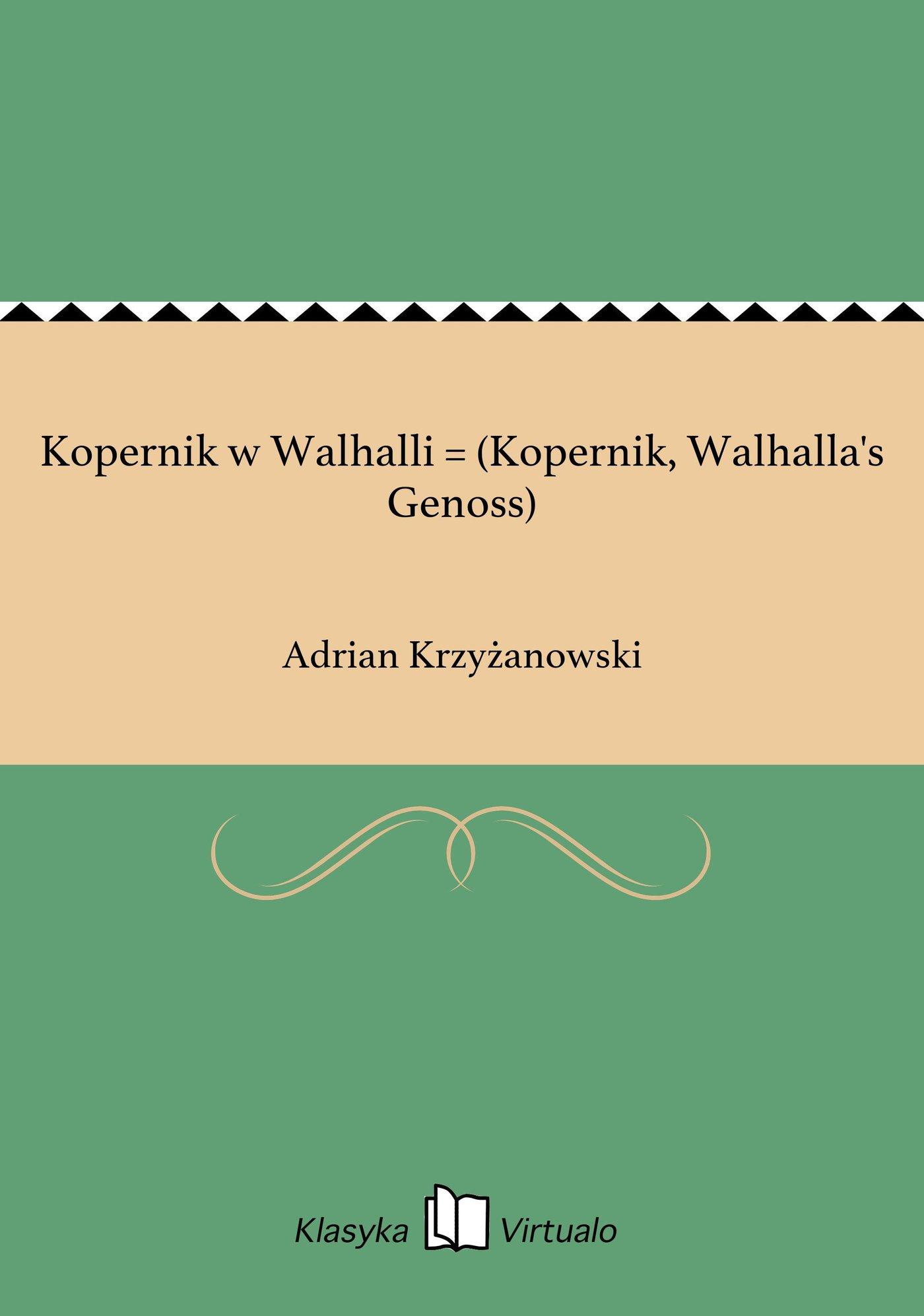 Kopernik w Walhalli = (Kopernik, Walhalla's Genoss) - Ebook (Książka EPUB) do pobrania w formacie EPUB