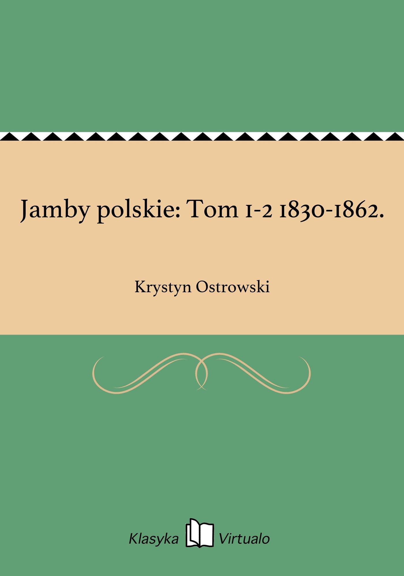 Jamby polskie: Tom 1-2 1830-1862. - Ebook (Książka EPUB) do pobrania w formacie EPUB