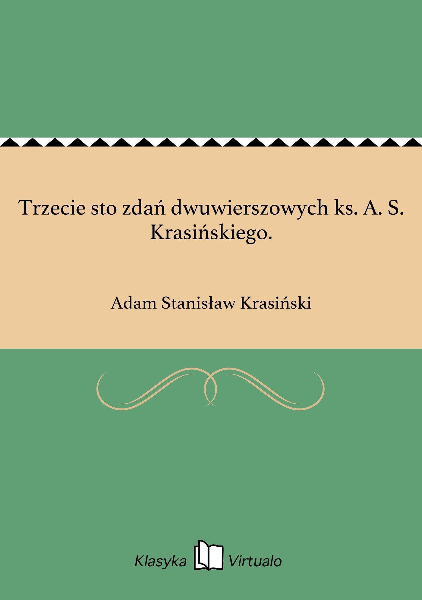 Trzecie sto zdań dwuwierszowych ks. A. S. Krasińskiego. - Ebook (Książka EPUB) do pobrania w formacie EPUB
