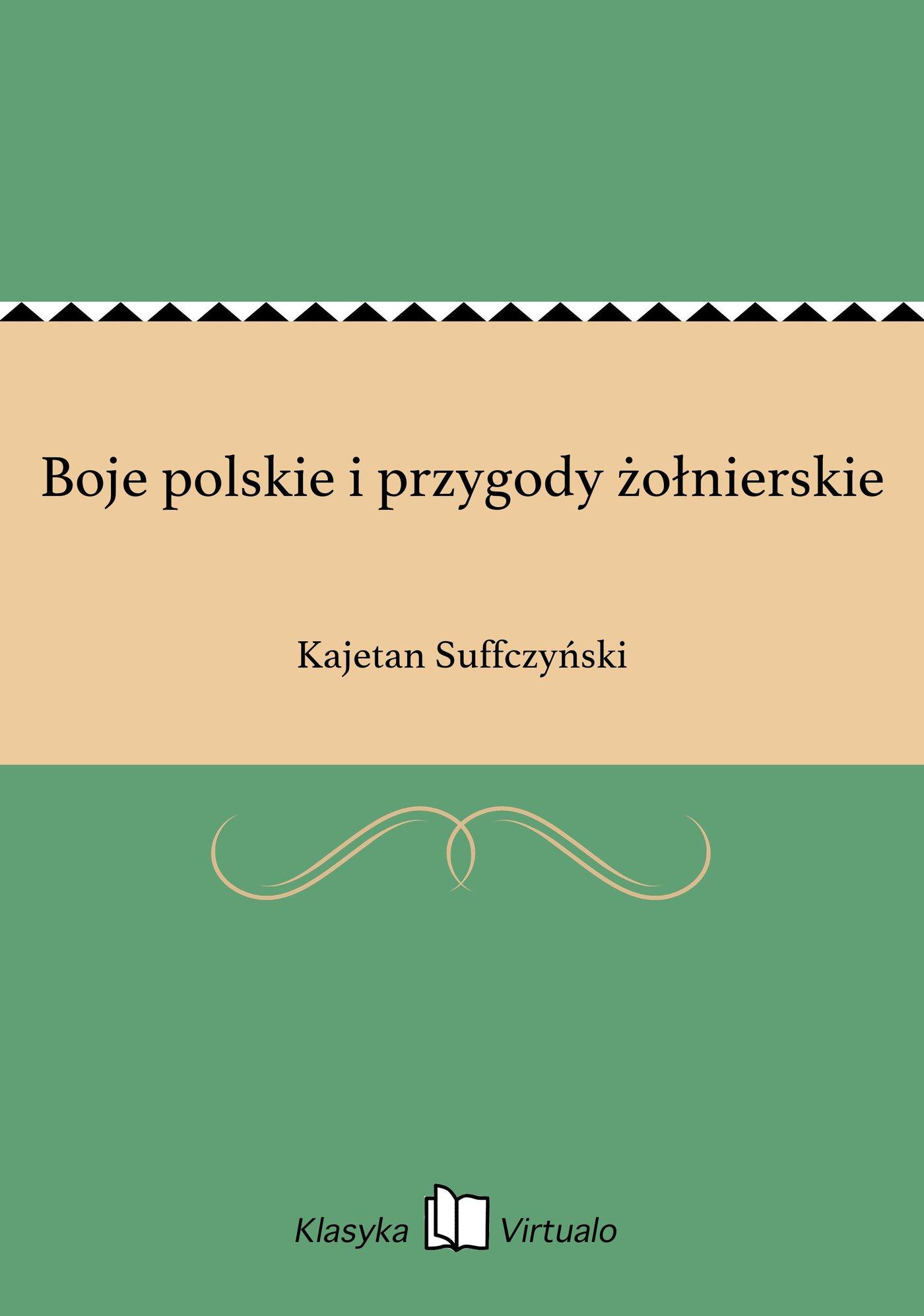 Boje polskie i przygody żołnierskie - Ebook (Książka EPUB) do pobrania w formacie EPUB