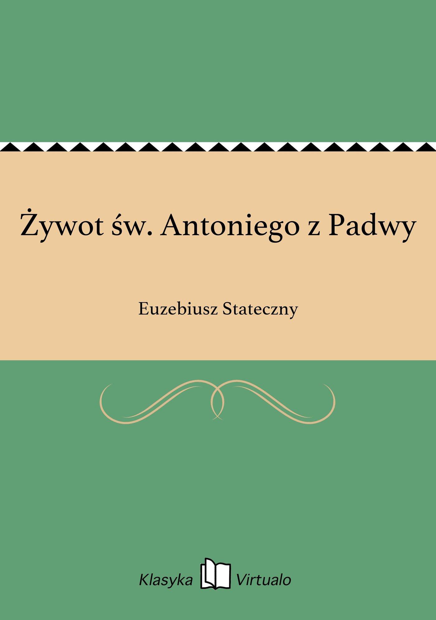 Żywot św. Antoniego z Padwy - Ebook (Książka EPUB) do pobrania w formacie EPUB