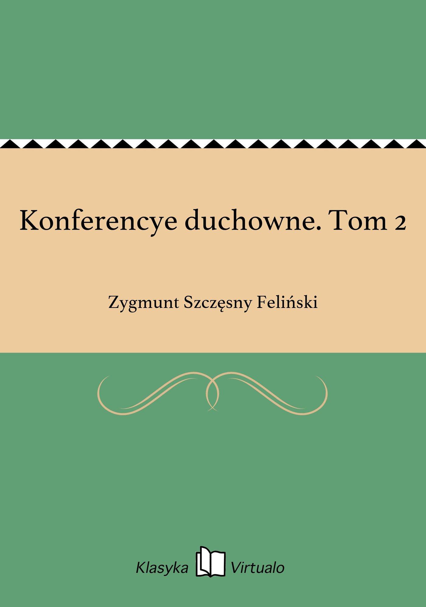 Konferencye duchowne. Tom 2 - Ebook (Książka EPUB) do pobrania w formacie EPUB