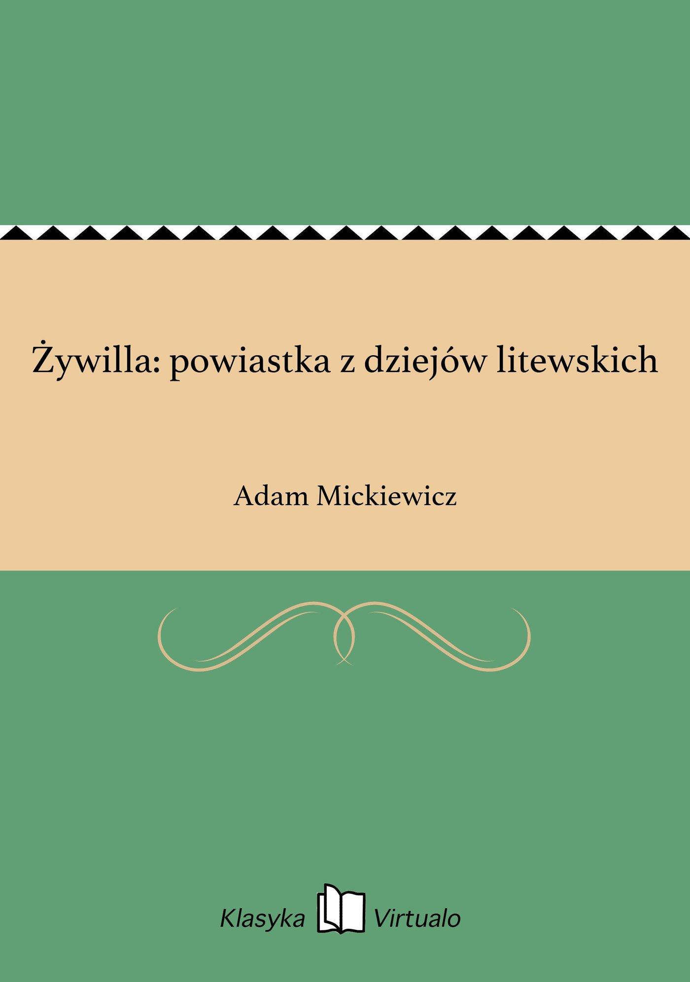Żywilla: powiastka z dziejów litewskich - Ebook (Książka EPUB) do pobrania w formacie EPUB