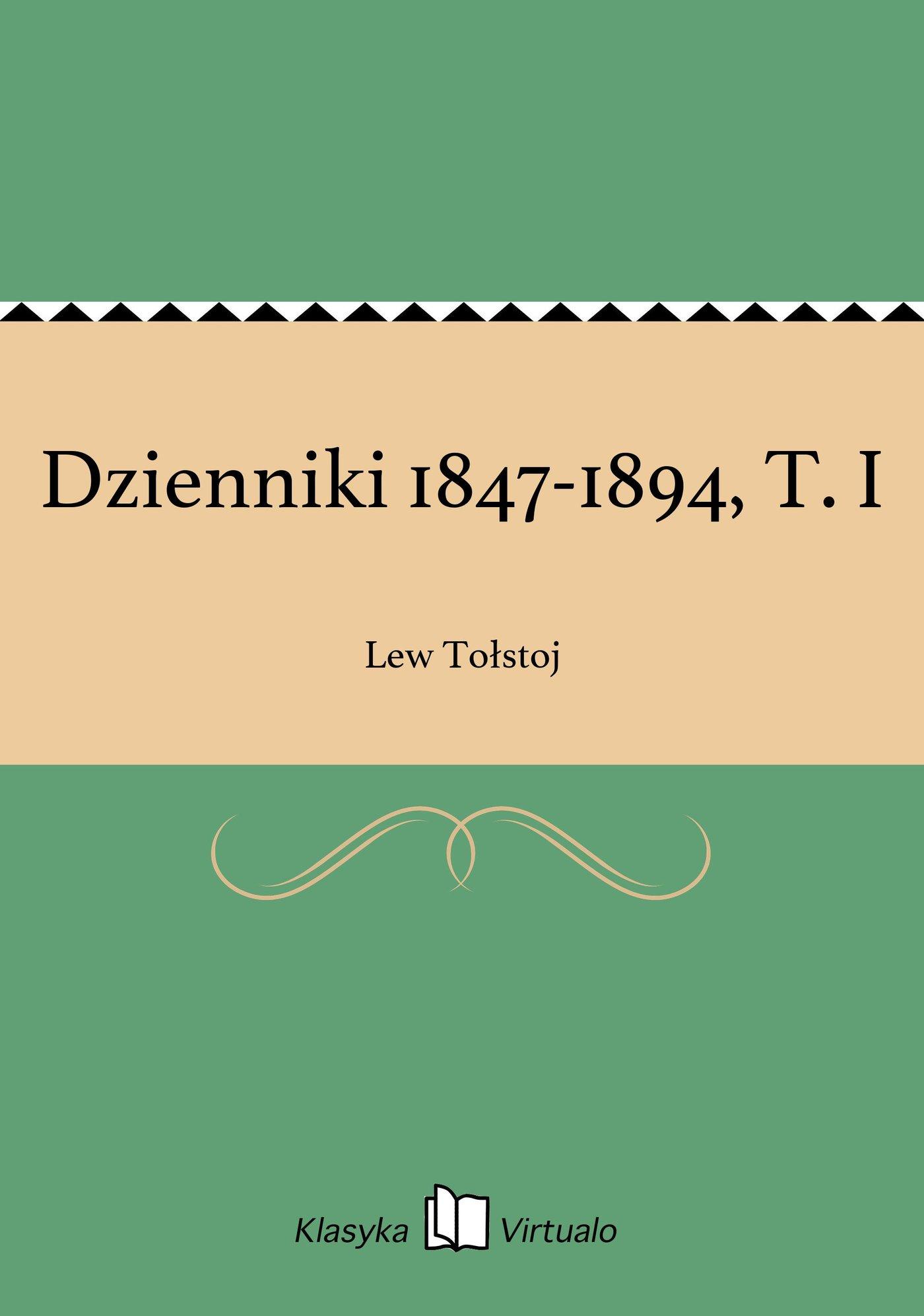 Dzienniki 1847-1894, T. I - Ebook (Książka EPUB) do pobrania w formacie EPUB