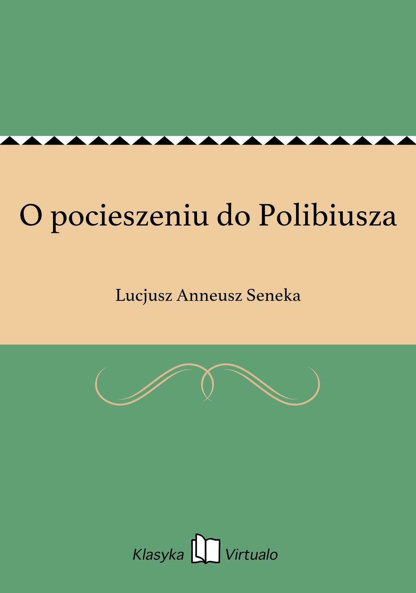 O pocieszeniu do Polibiusza - Ebook (Książka EPUB) do pobrania w formacie EPUB