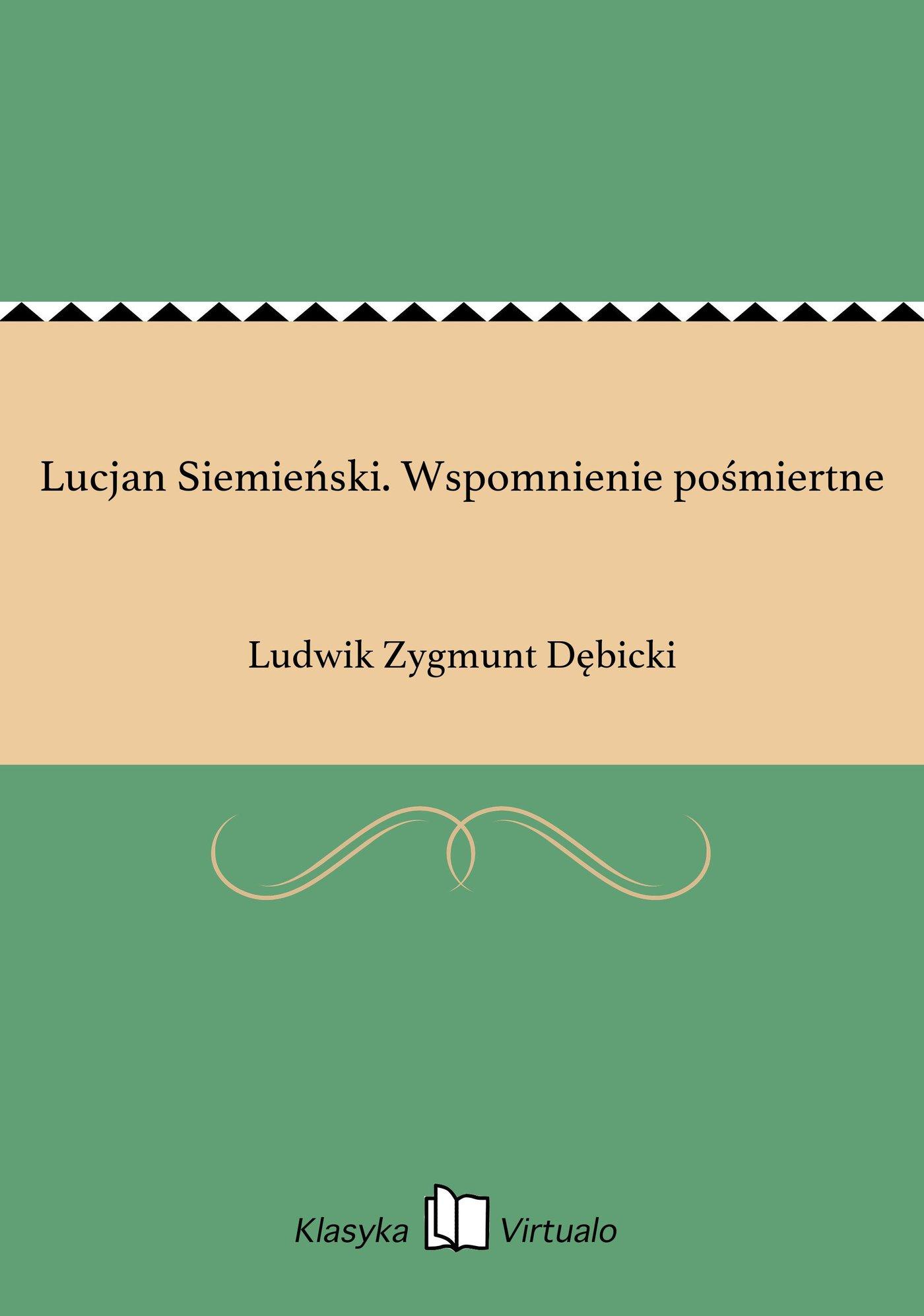 Lucjan Siemieński. Wspomnienie pośmiertne - Ebook (Książka EPUB) do pobrania w formacie EPUB