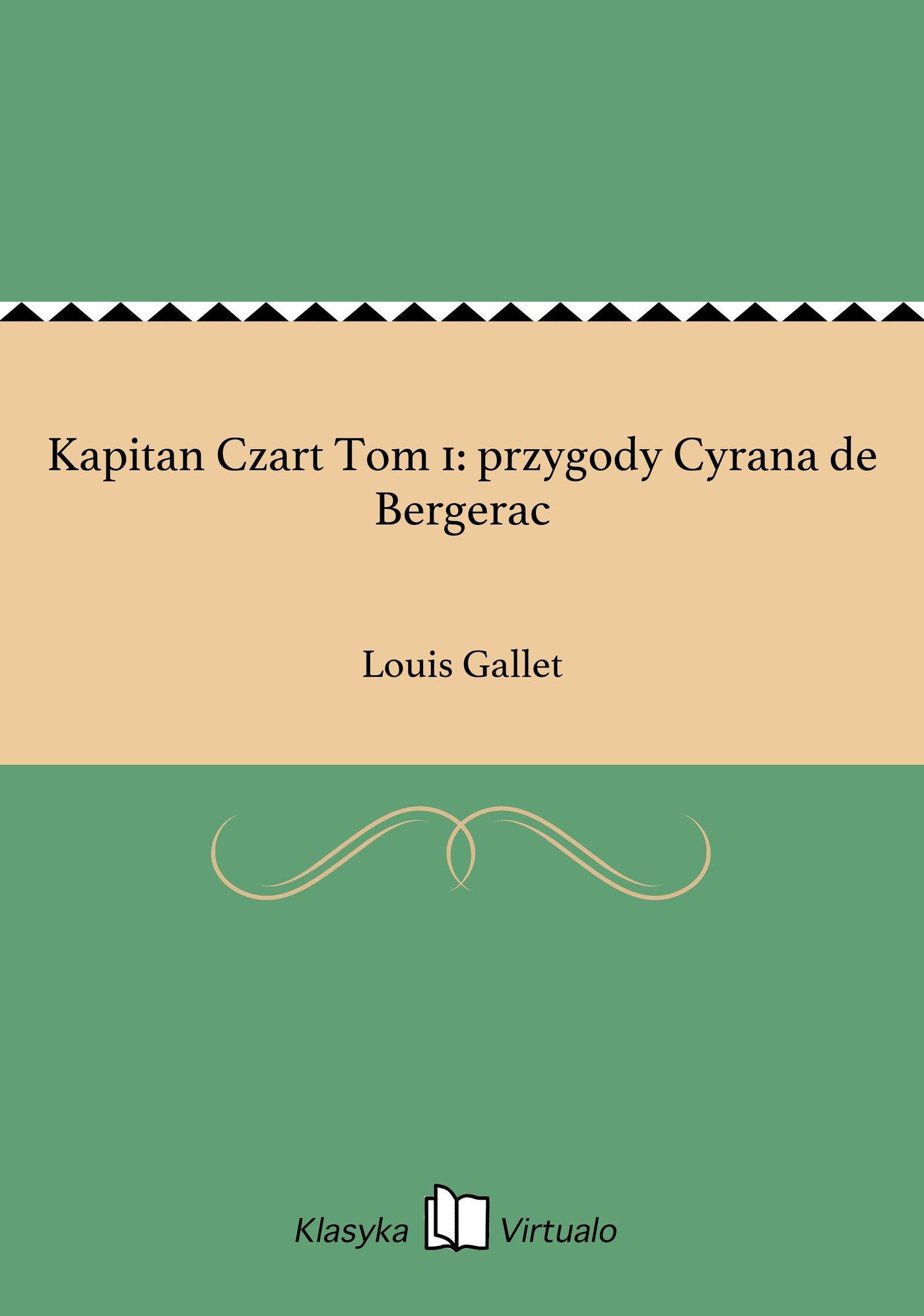 Kapitan Czart Tom 1: przygody Cyrana de Bergerac - Ebook (Książka EPUB) do pobrania w formacie EPUB