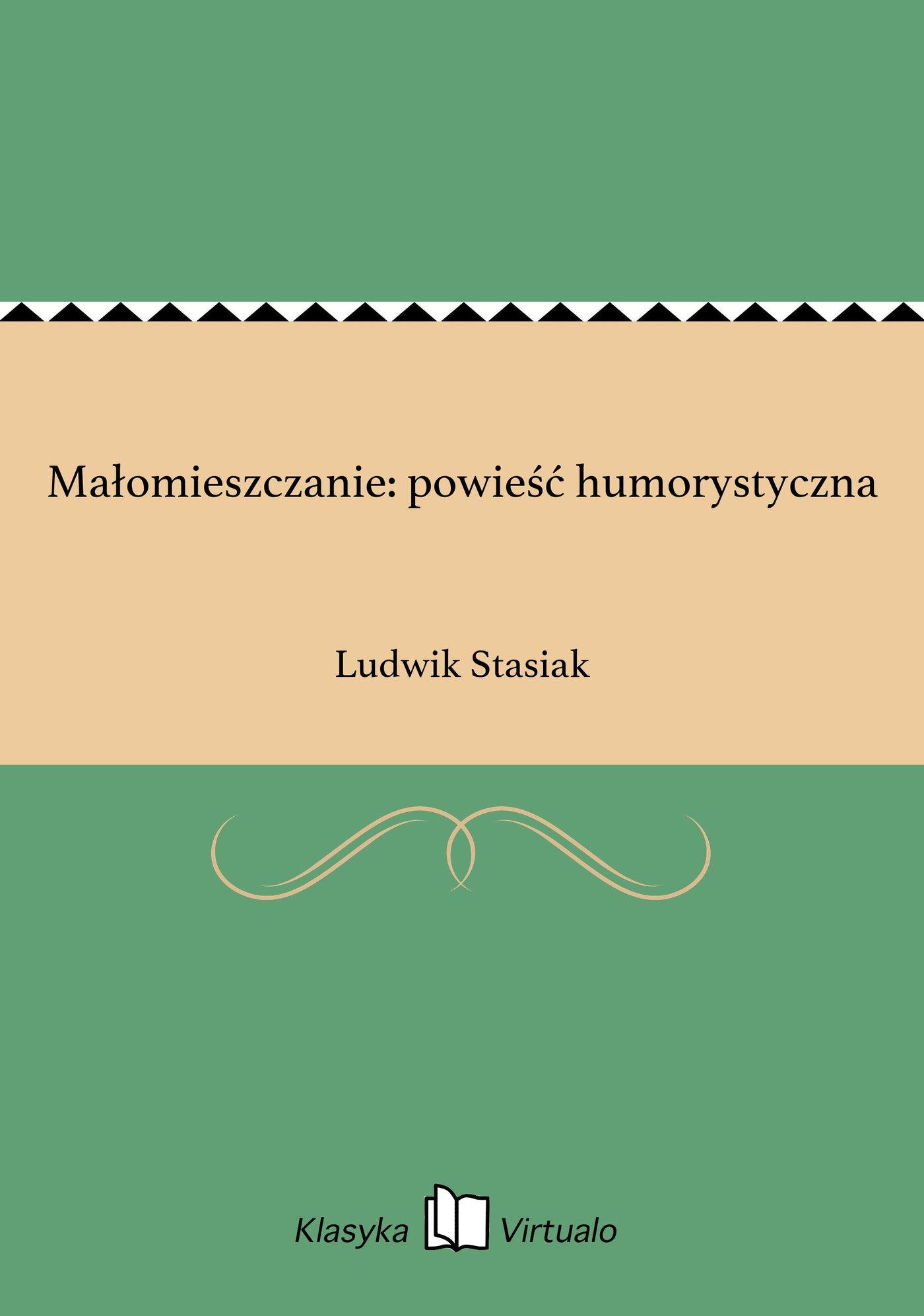 Małomieszczanie: powieść humorystyczna - Ebook (Książka EPUB) do pobrania w formacie EPUB