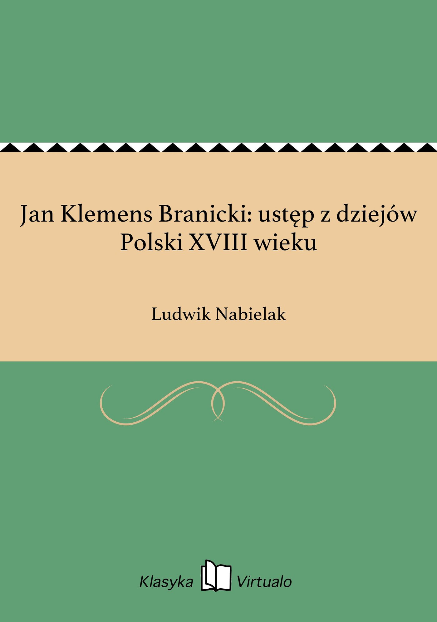 Jan Klemens Branicki: ustęp z dziejów Polski XVIII wieku - Ebook (Książka EPUB) do pobrania w formacie EPUB