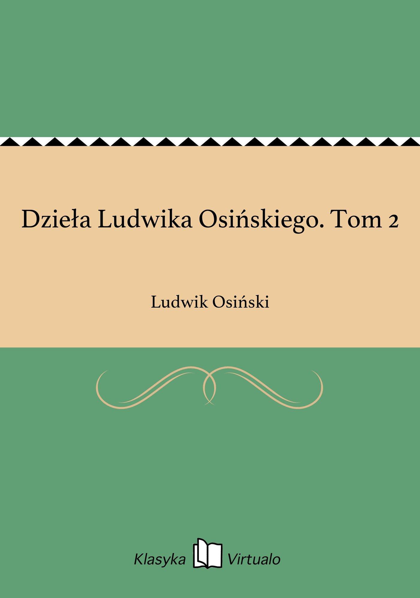 Dzieła Ludwika Osińskiego. Tom 2 - Ebook (Książka EPUB) do pobrania w formacie EPUB