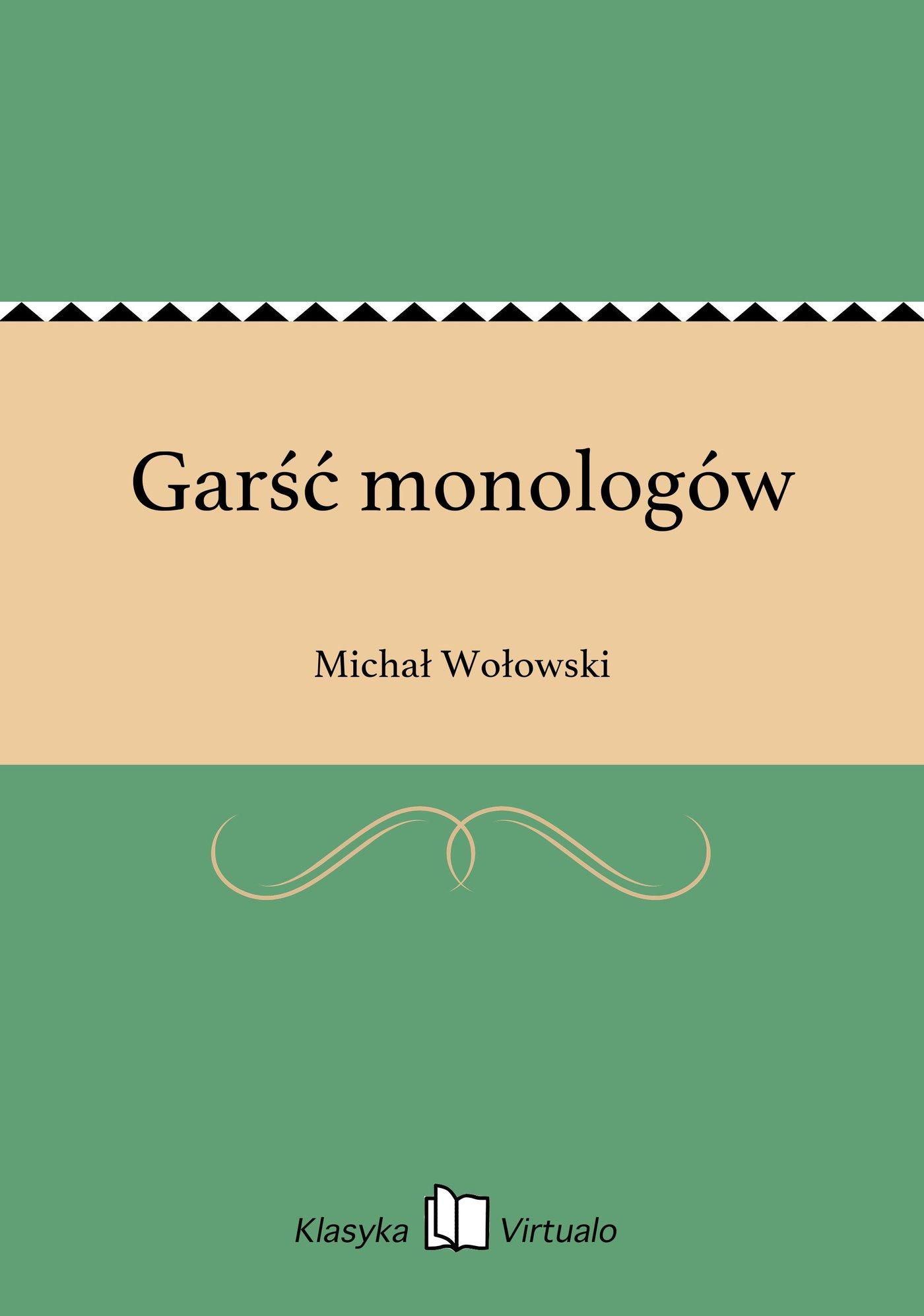 Garść monologów - Ebook (Książka EPUB) do pobrania w formacie EPUB