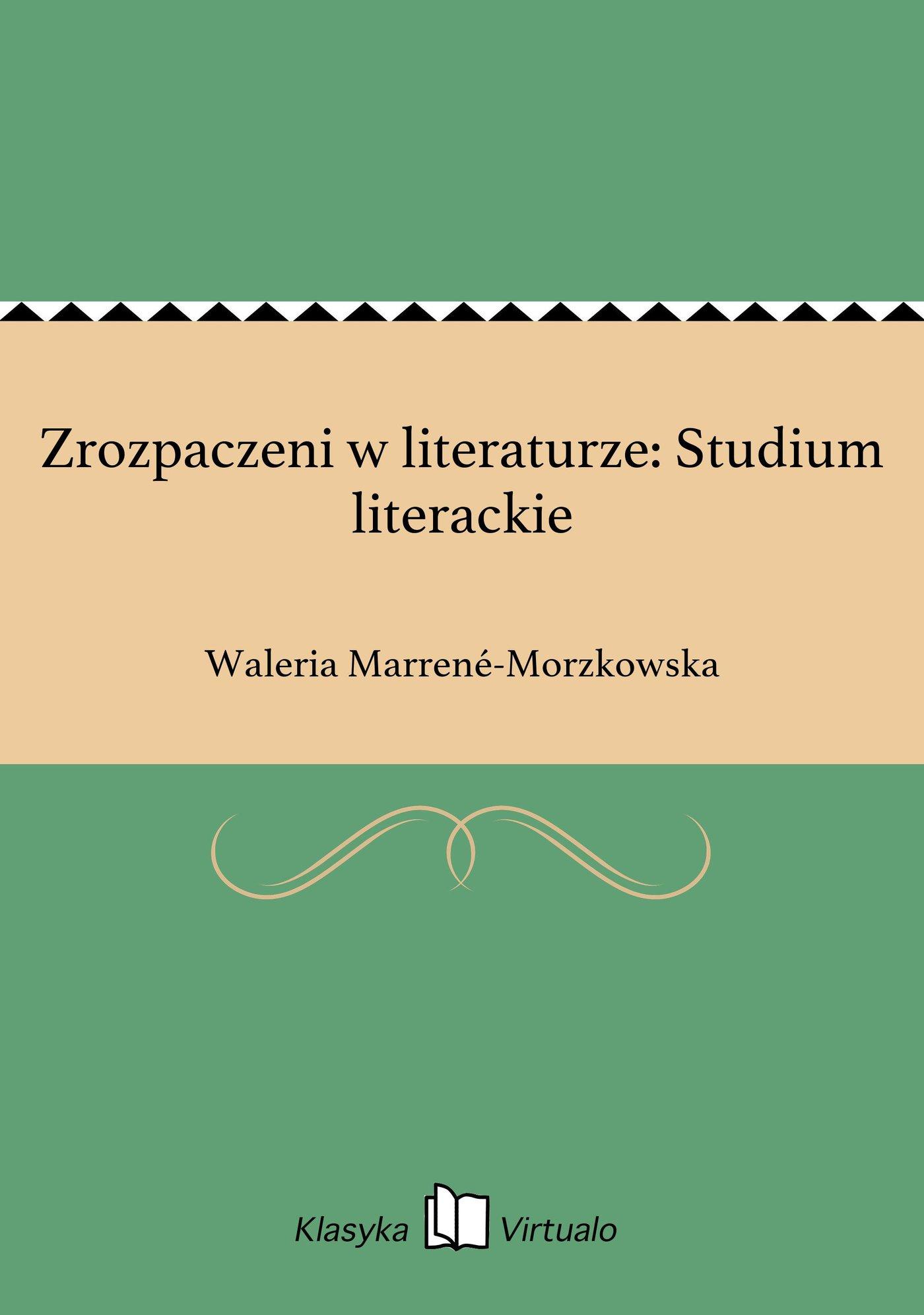Zrozpaczeni w literaturze: Studium literackie - Ebook (Książka EPUB) do pobrania w formacie EPUB