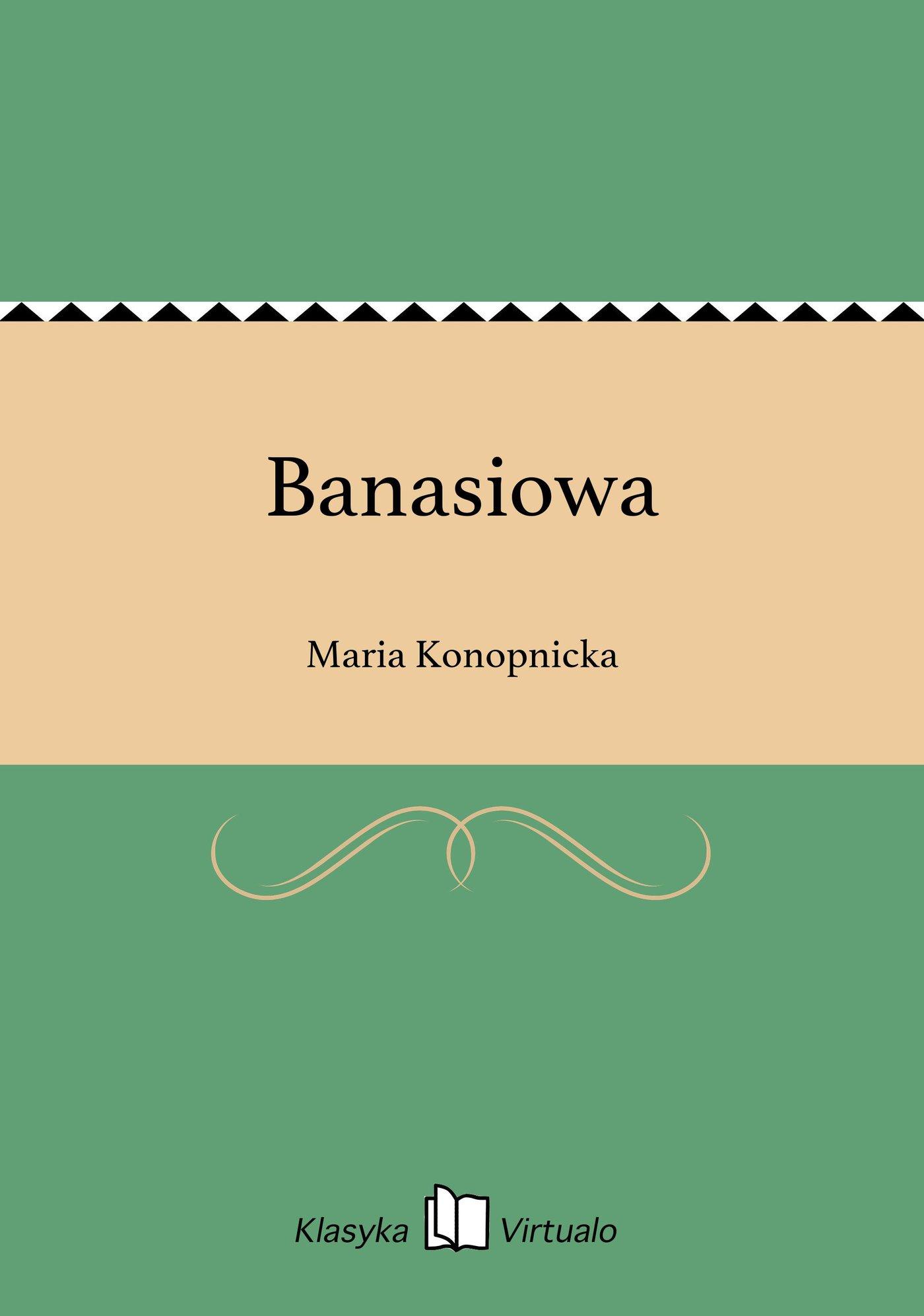 Banasiowa - Ebook (Książka EPUB) do pobrania w formacie EPUB