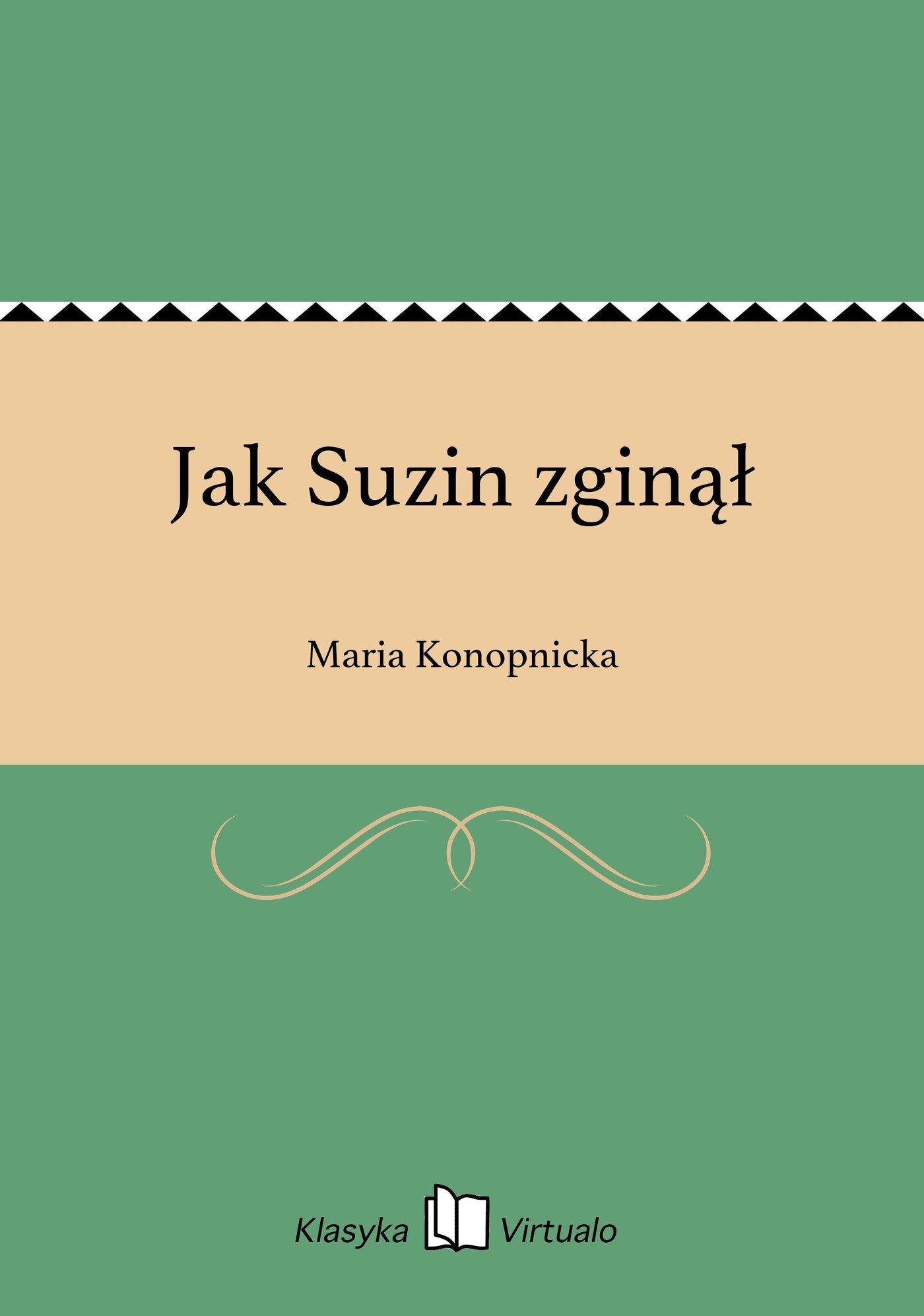 Jak Suzin zginął - Ebook (Książka EPUB) do pobrania w formacie EPUB