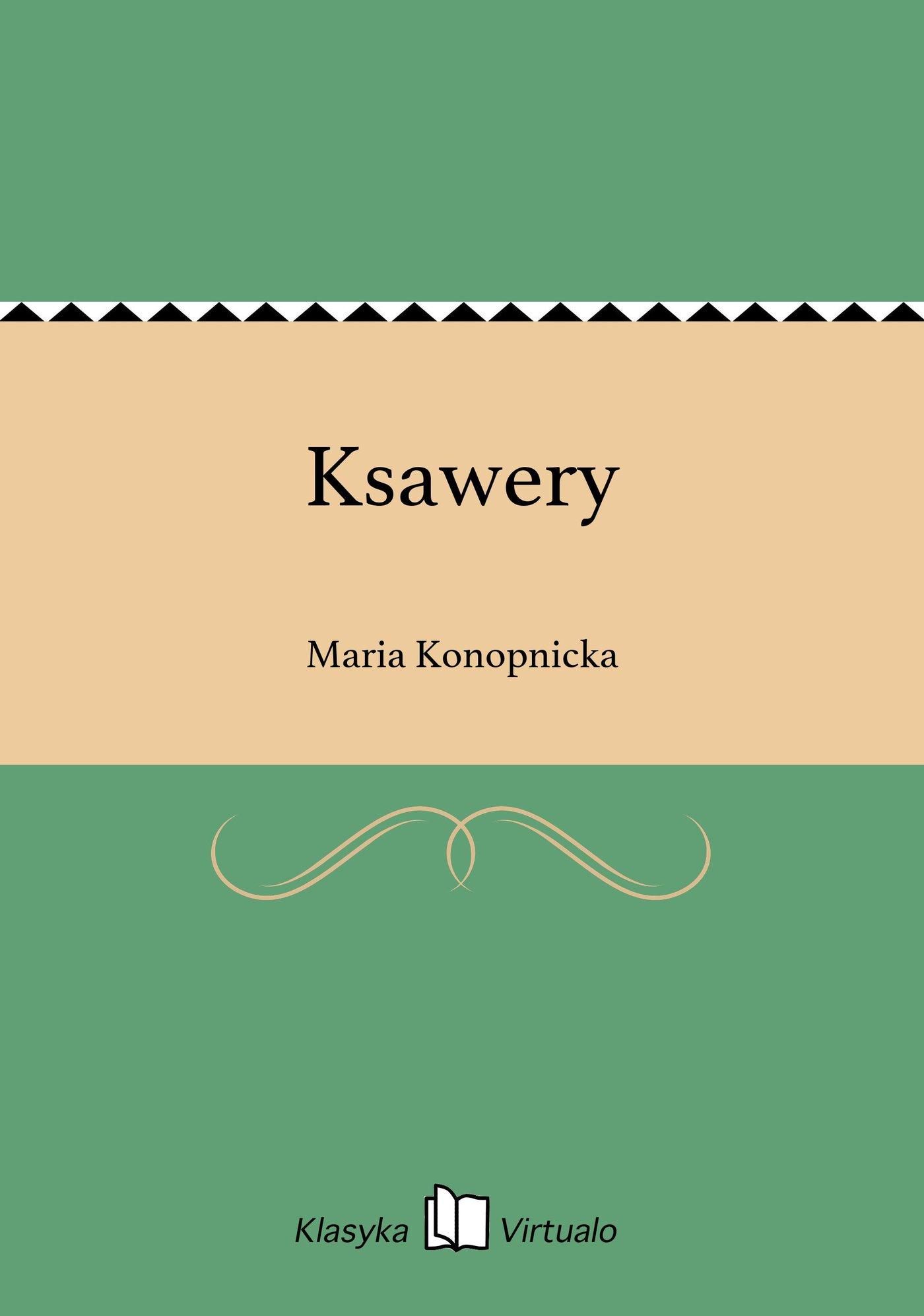 Ksawery - Ebook (Książka EPUB) do pobrania w formacie EPUB