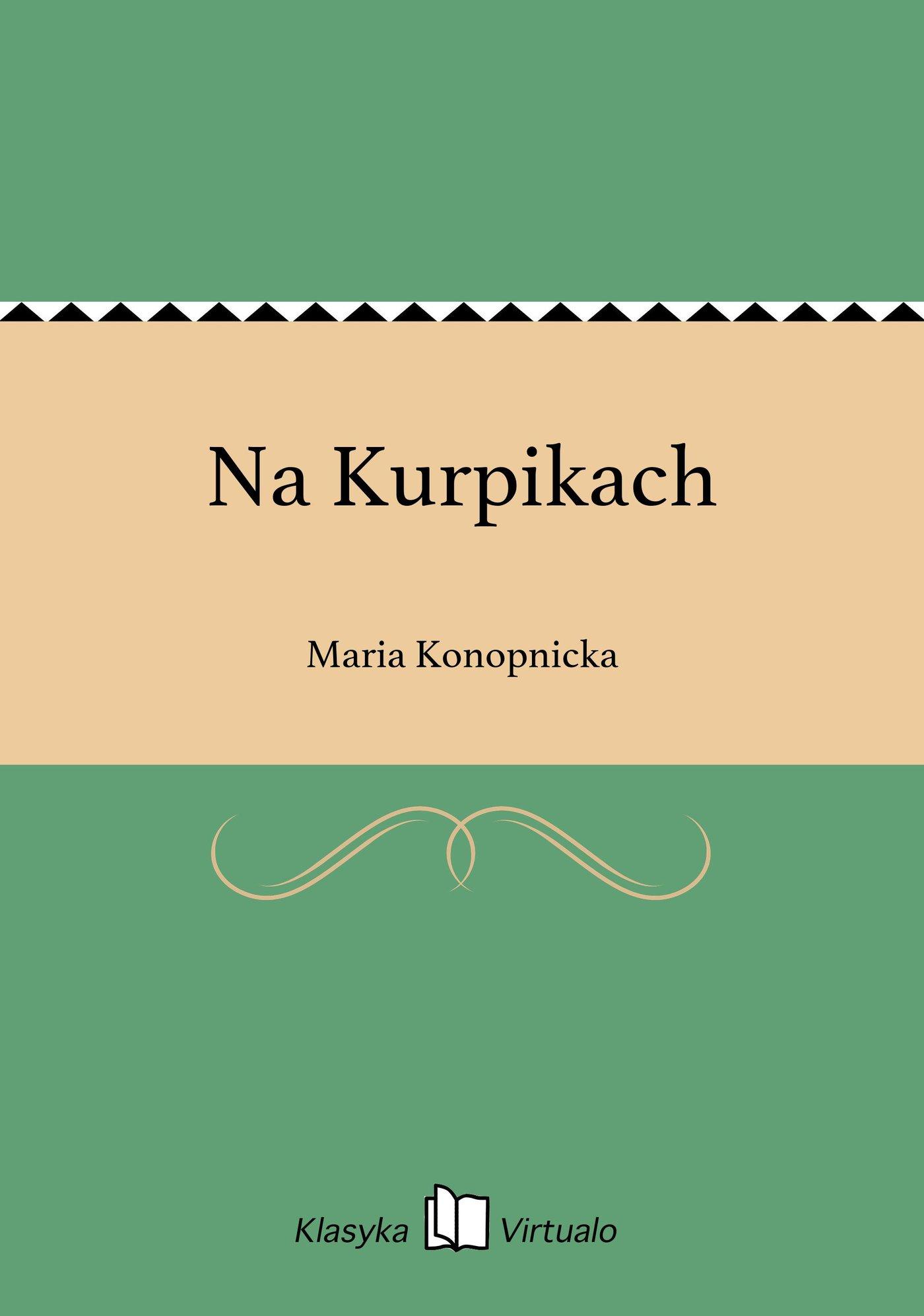 Na Kurpikach - Ebook (Książka EPUB) do pobrania w formacie EPUB