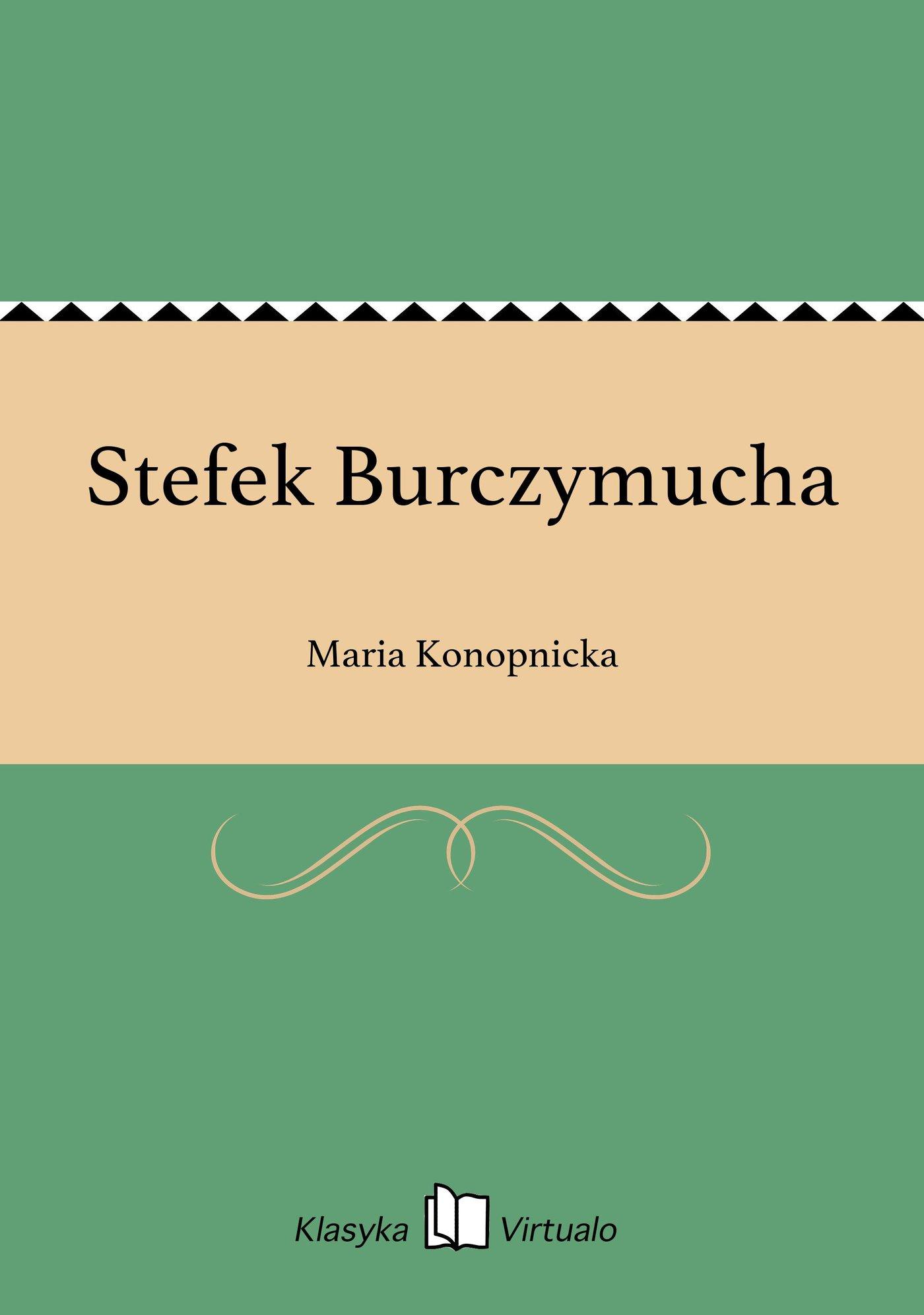 Stefek Burczymucha - Ebook (Książka EPUB) do pobrania w formacie EPUB