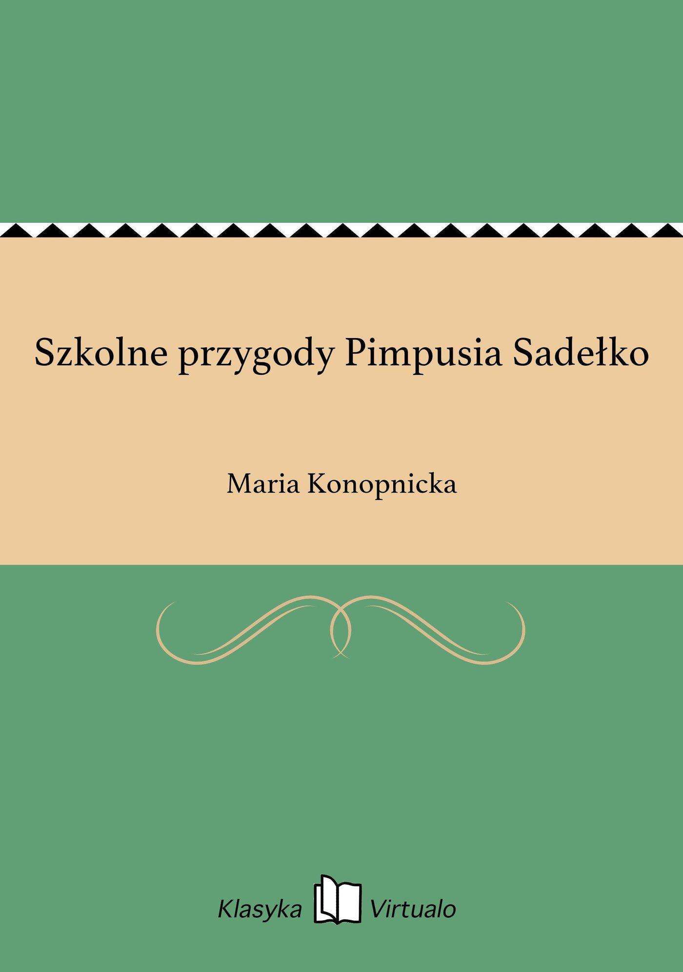 Szkolne przygody Pimpusia Sadełko - Ebook (Książka EPUB) do pobrania w formacie EPUB
