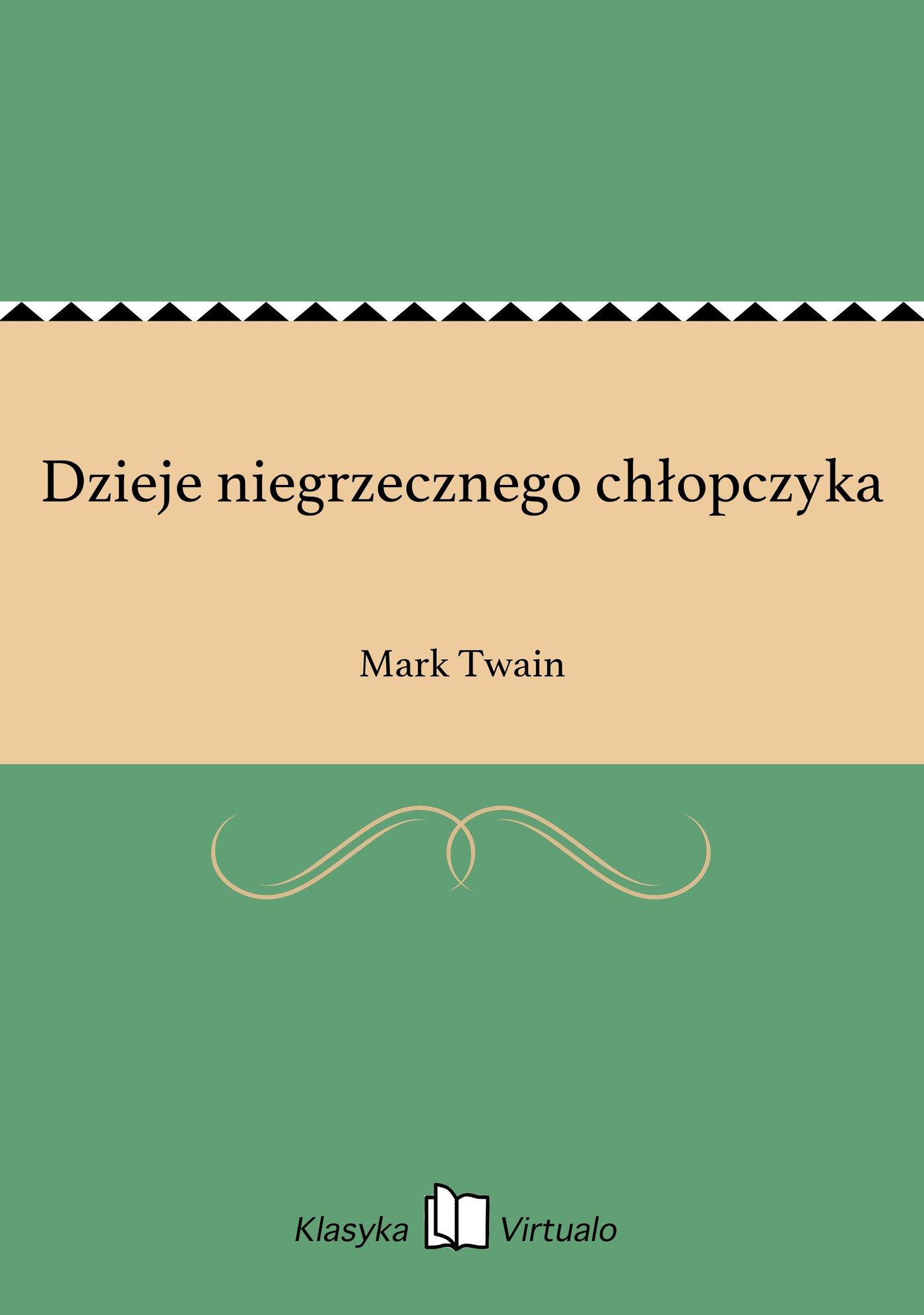 Dzieje niegrzecznego chłopczyka - Ebook (Książka EPUB) do pobrania w formacie EPUB