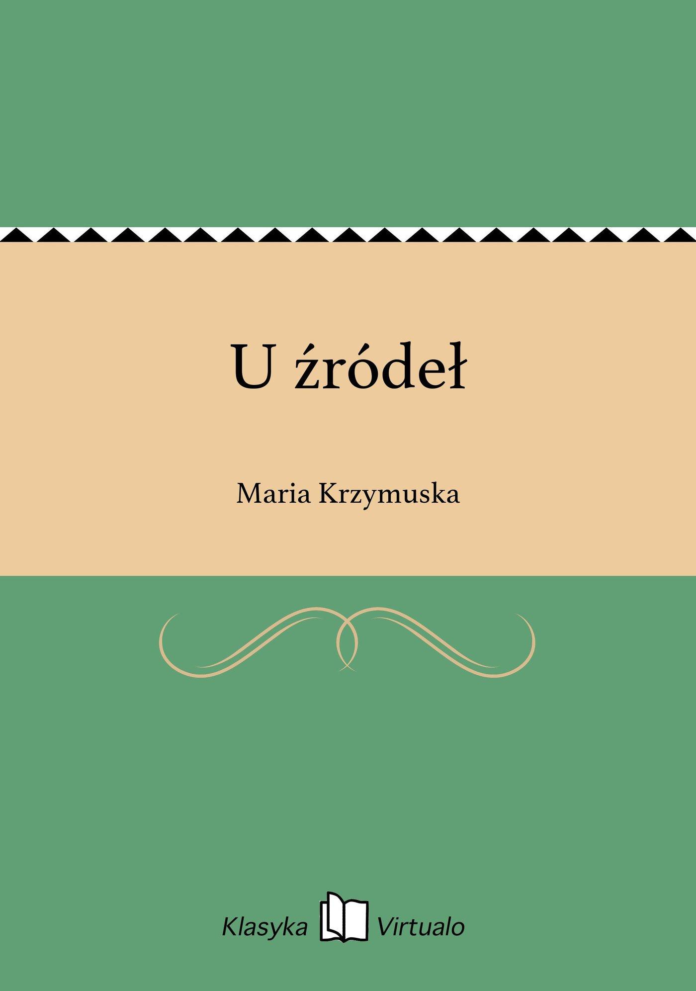 U źródeł - Ebook (Książka EPUB) do pobrania w formacie EPUB