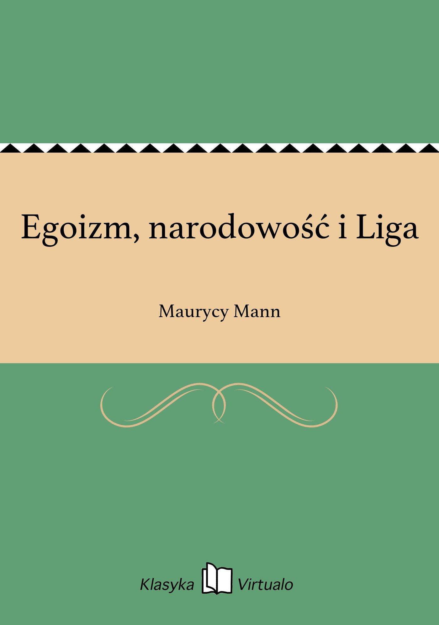 Egoizm, narodowość i Liga - Ebook (Książka EPUB) do pobrania w formacie EPUB