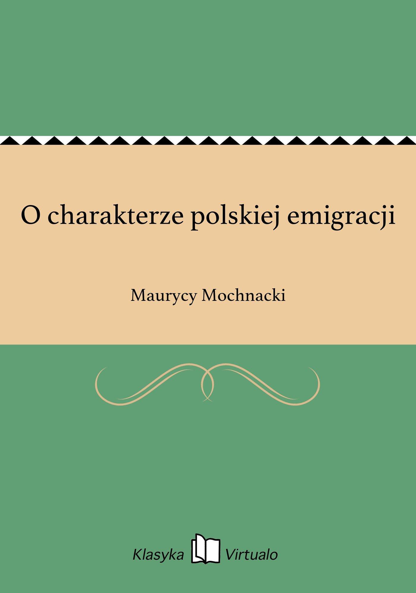 O charakterze polskiej emigracji - Ebook (Książka EPUB) do pobrania w formacie EPUB