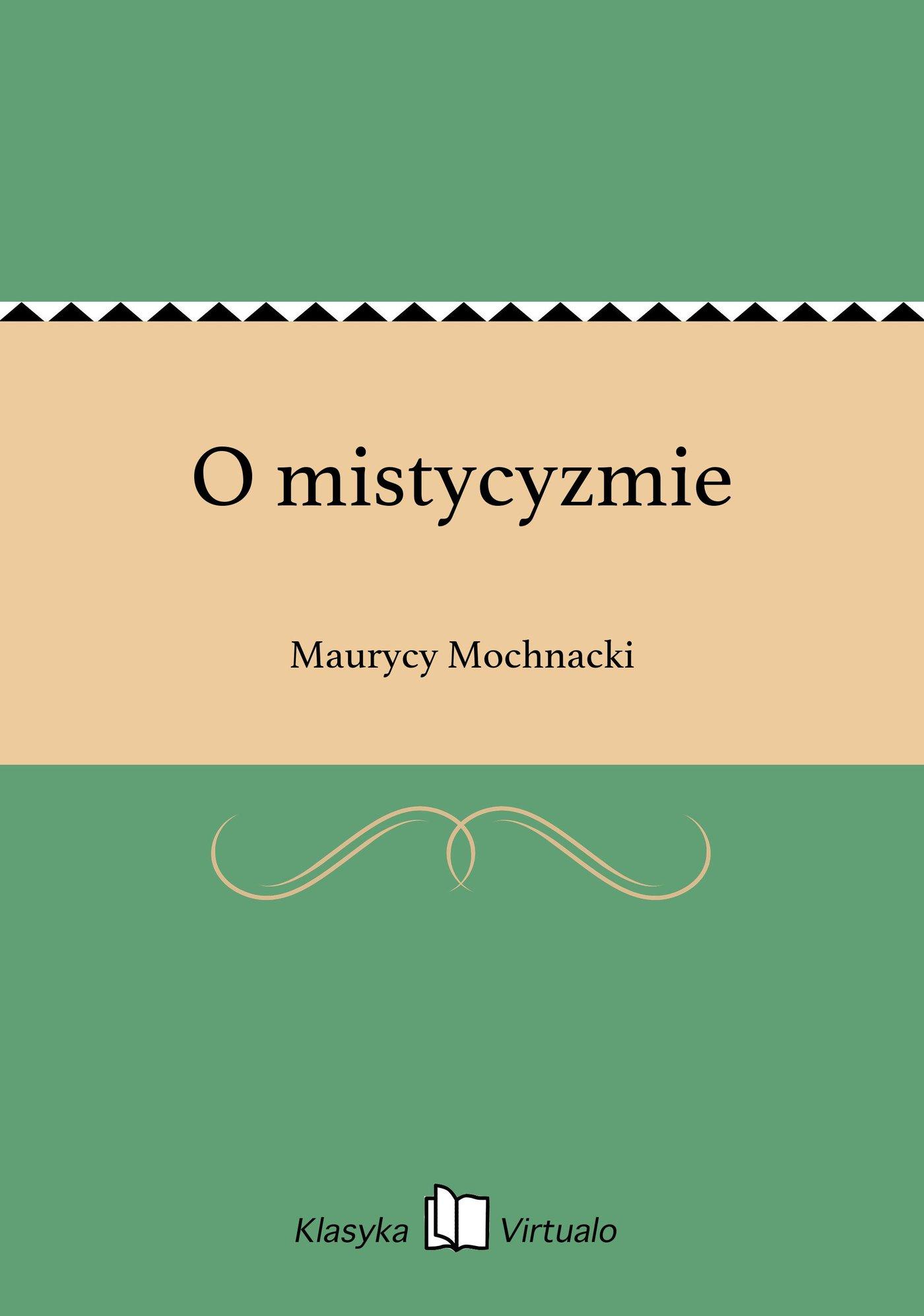 O mistycyzmie - Ebook (Książka EPUB) do pobrania w formacie EPUB