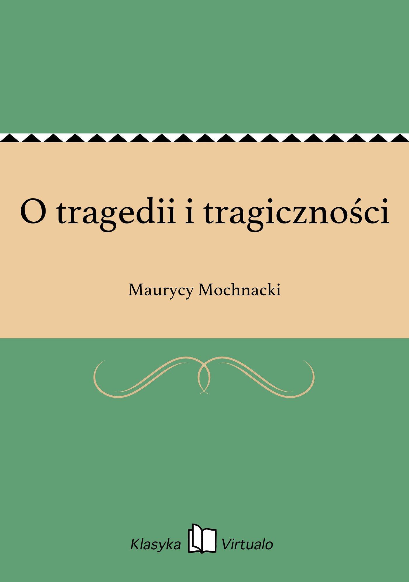 O tragedii i tragiczności - Ebook (Książka EPUB) do pobrania w formacie EPUB
