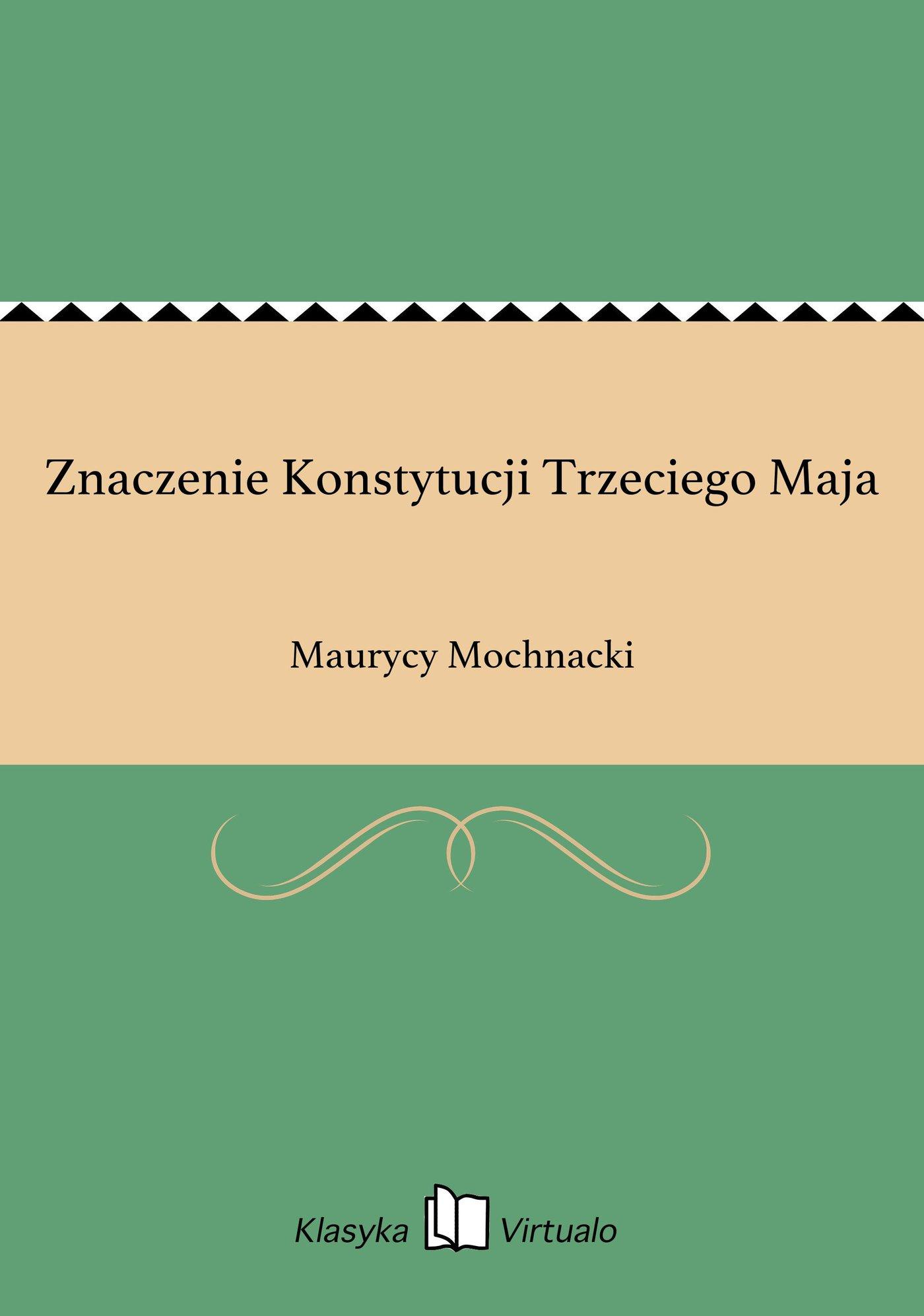 Znaczenie Konstytucji Trzeciego Maja - Ebook (Książka EPUB) do pobrania w formacie EPUB