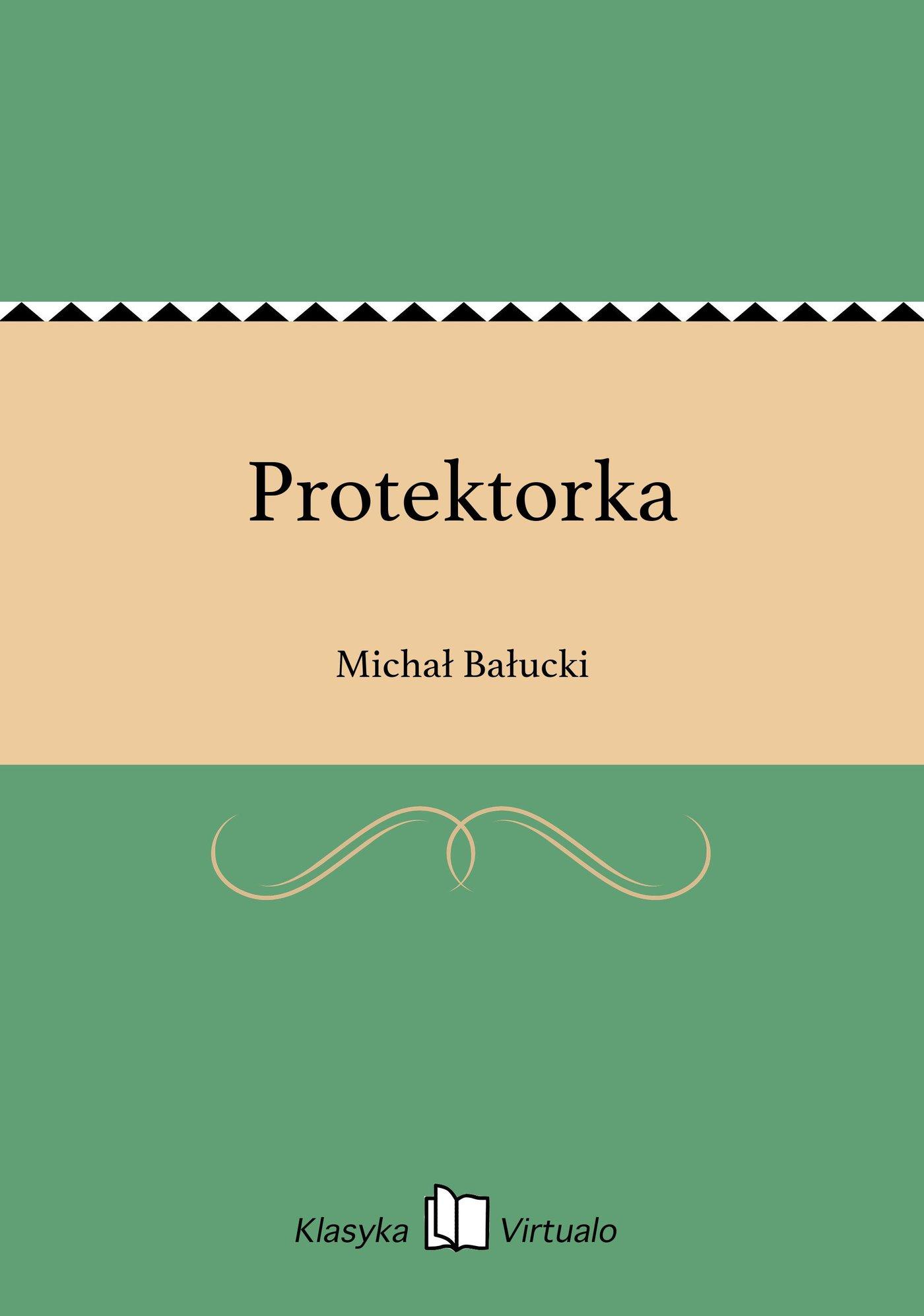 Protektorka - Ebook (Książka EPUB) do pobrania w formacie EPUB