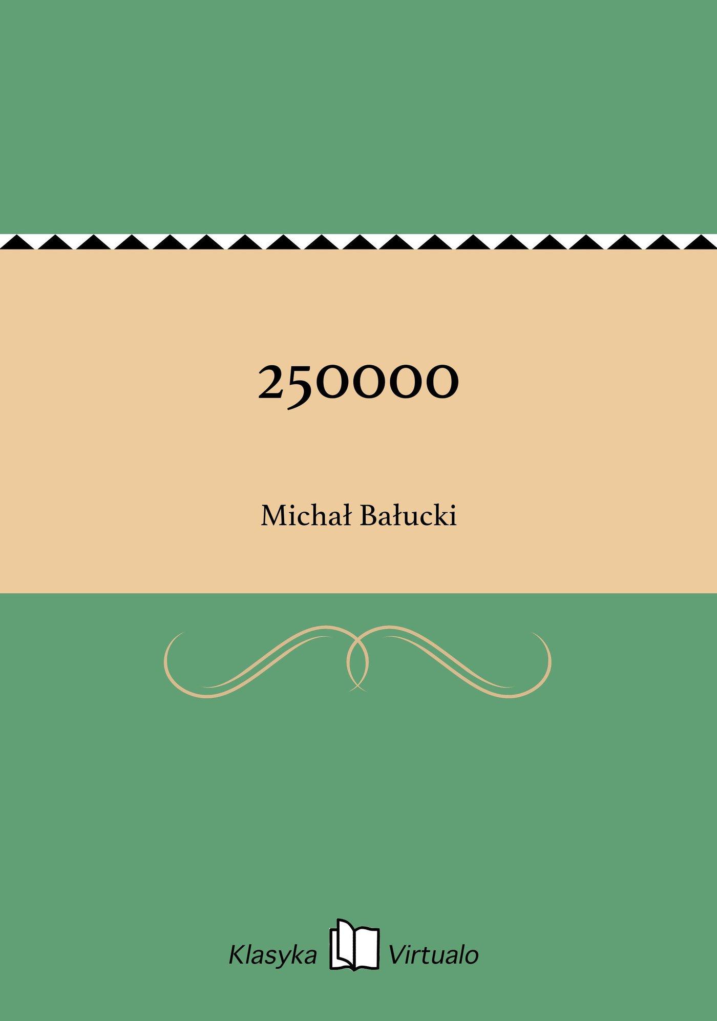 250000 - Ebook (Książka EPUB) do pobrania w formacie EPUB