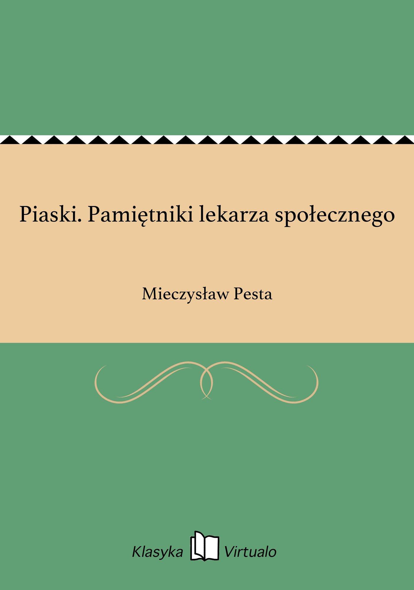 Piaski. Pamiętniki lekarza społecznego - Ebook (Książka EPUB) do pobrania w formacie EPUB