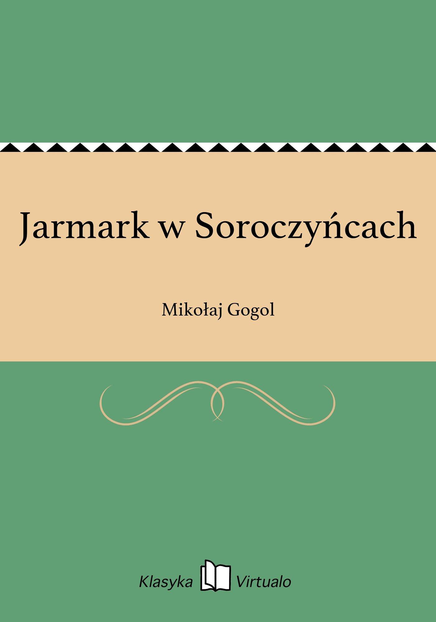 Jarmark w Soroczyńcach - Ebook (Książka EPUB) do pobrania w formacie EPUB