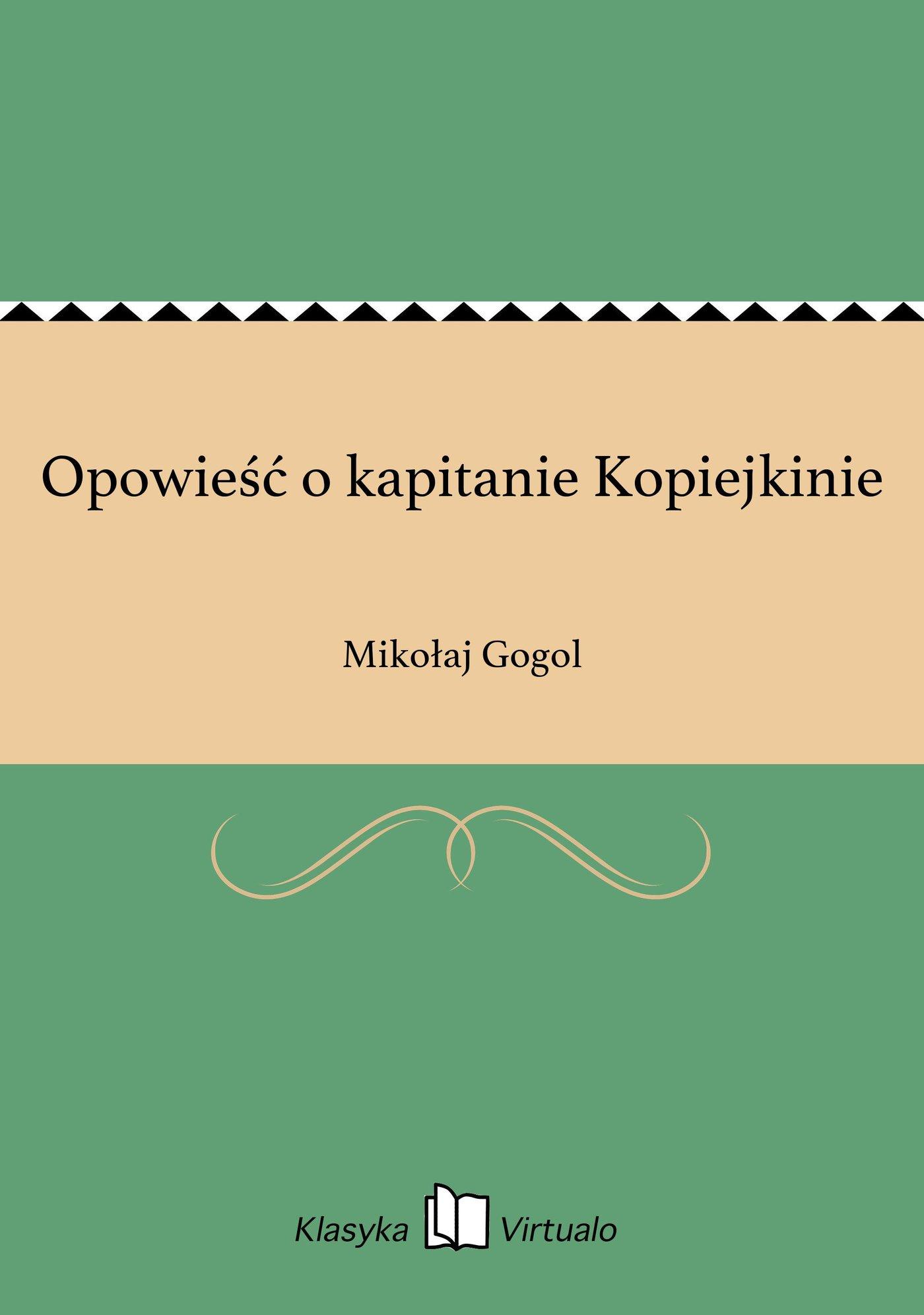 Opowieść o kapitanie Kopiejkinie - Ebook (Książka EPUB) do pobrania w formacie EPUB