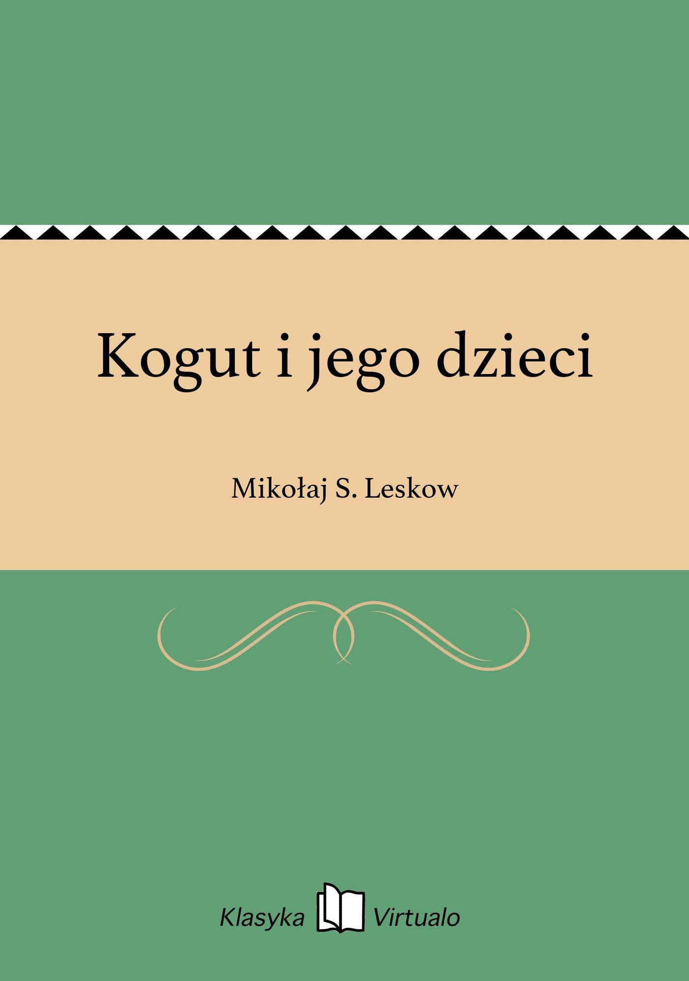 Kogut i jego dzieci - Ebook (Książka EPUB) do pobrania w formacie EPUB