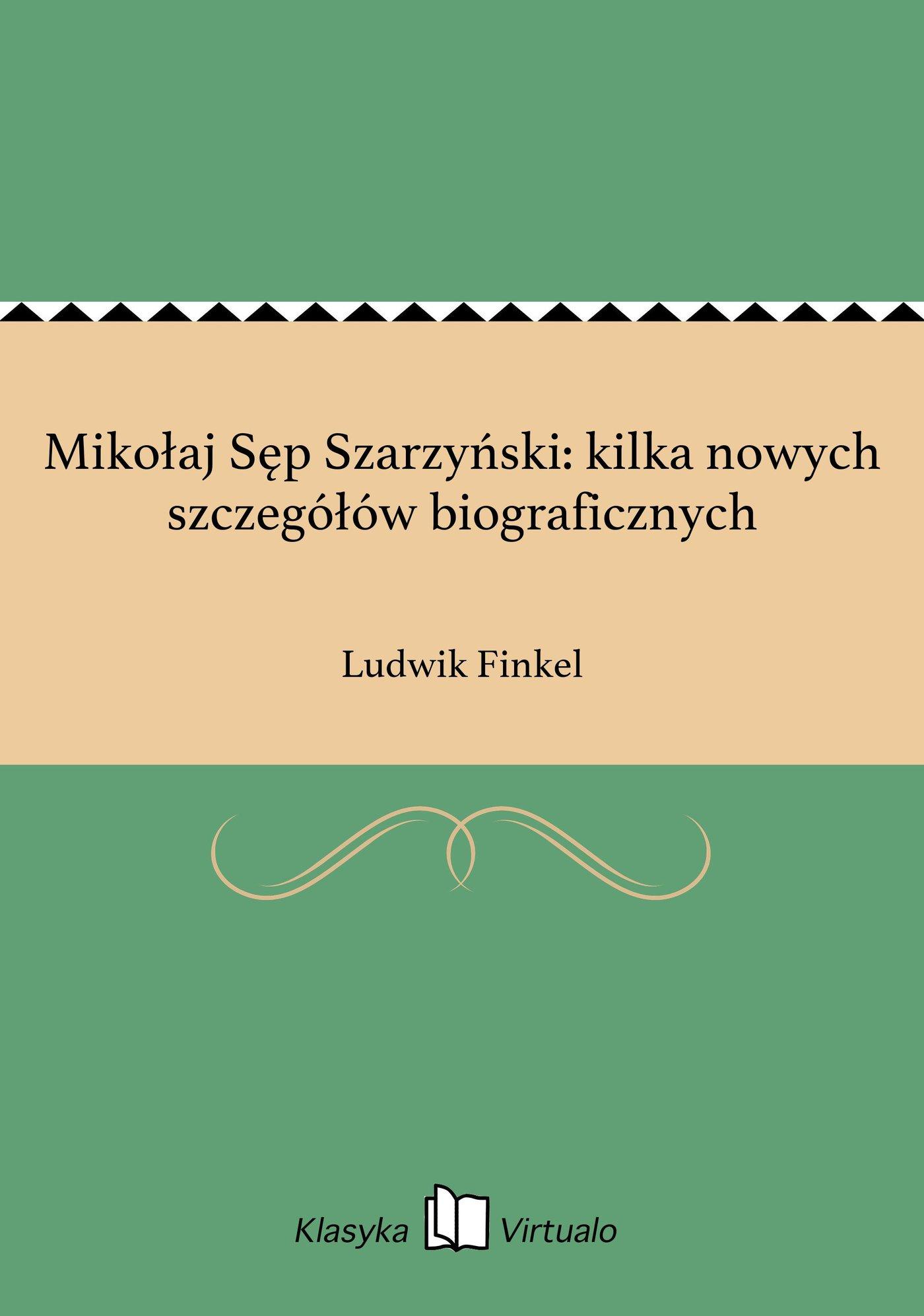 Mikołaj Sęp Szarzyński: kilka nowych szczegółów biograficznych - Ebook (Książka EPUB) do pobrania w formacie EPUB