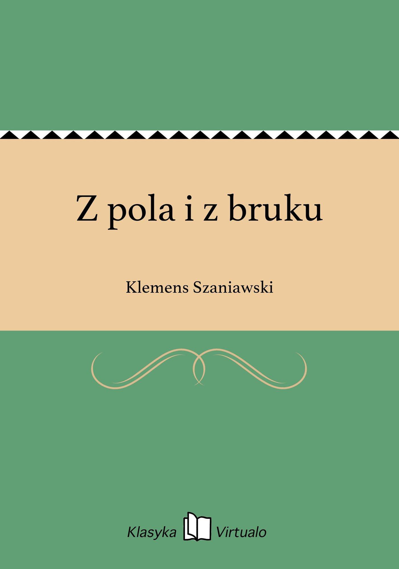 Z pola i z bruku - Ebook (Książka EPUB) do pobrania w formacie EPUB