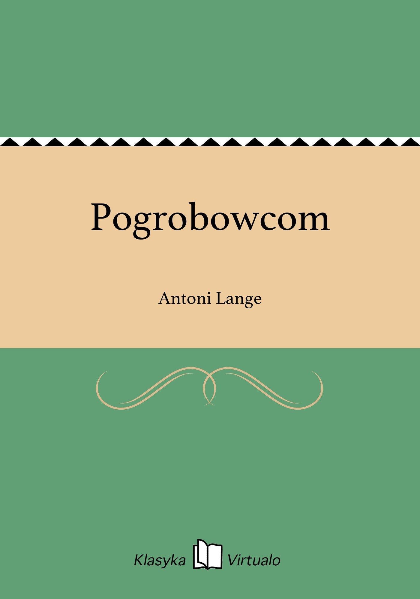 Pogrobowcom - Ebook (Książka EPUB) do pobrania w formacie EPUB